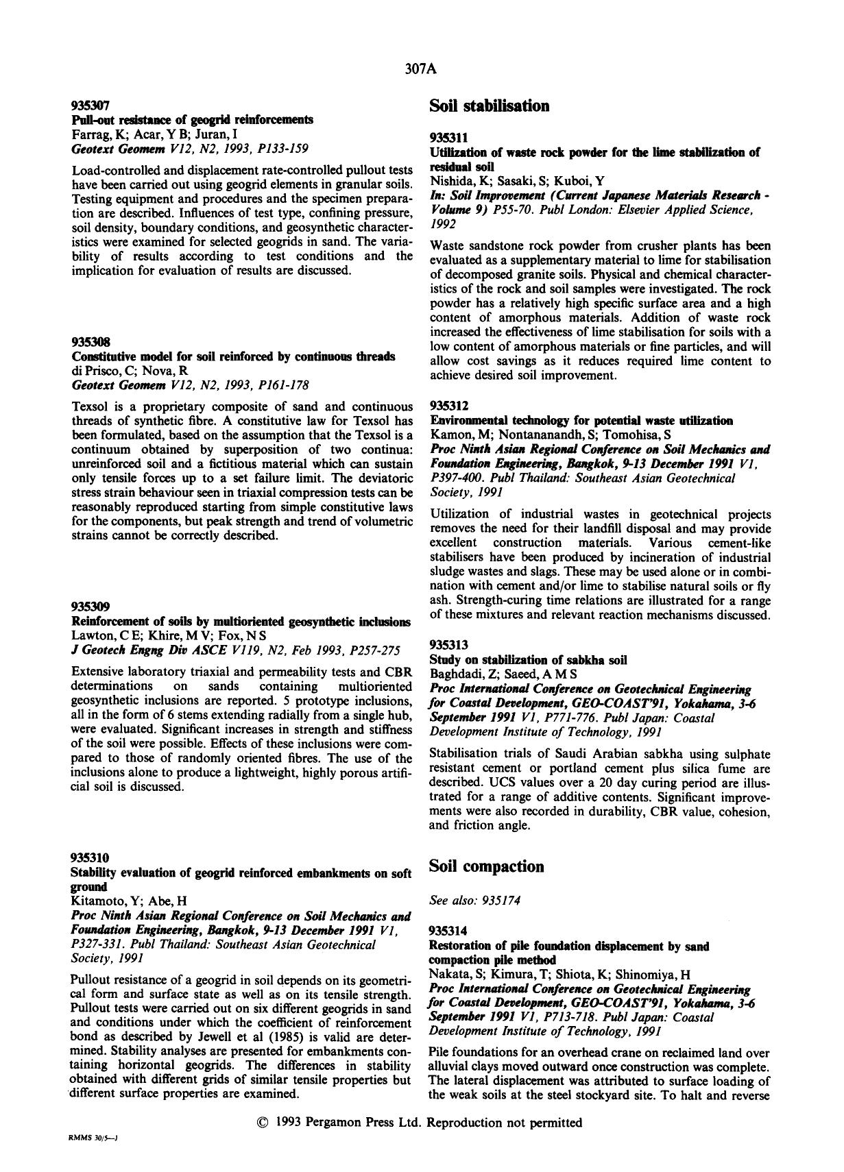 Book cover Reinforcement of soils by multioriented geosynthetic inclusions : Lawton, C E; Khire, M V; Fox, N S J Geotech Engng Div ASCEV119, N2, Feb 1993, P257–275