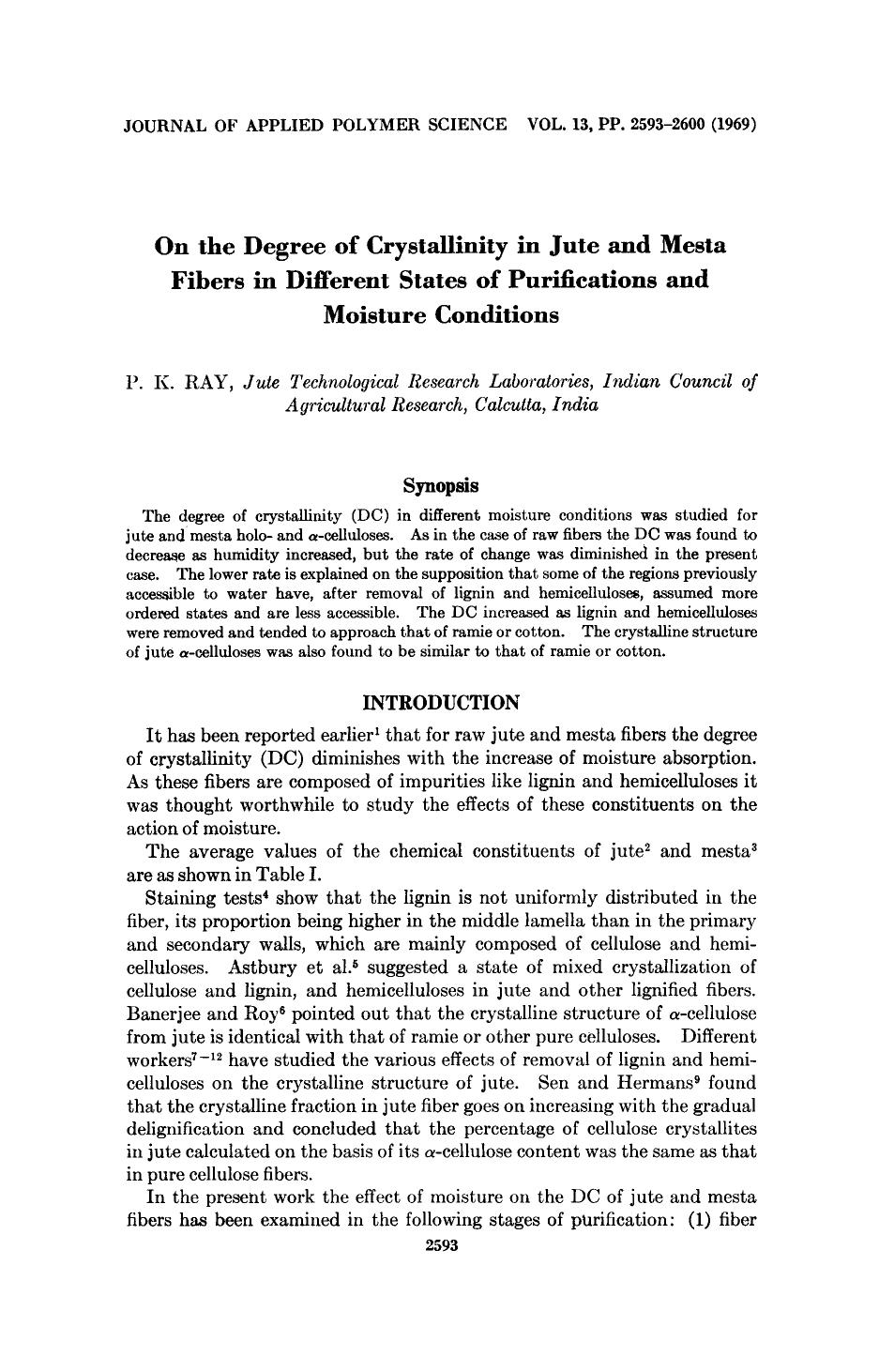 Book cover On the degree of crystallinity in jute and mesta fibers in different states of purifications and moisture conditions