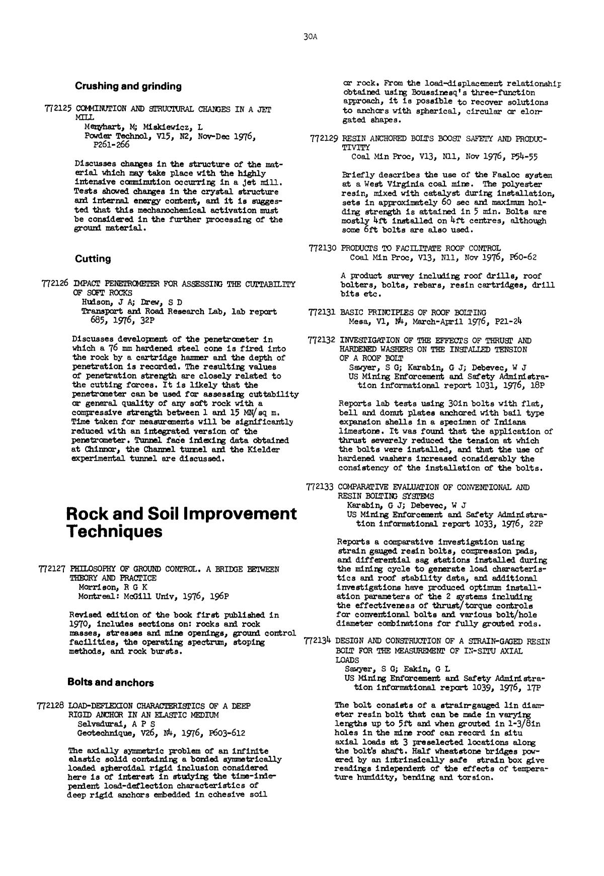 Book cover Design and construction of a strain-gaged resin bolt for the measurement of in-situ axial loads : Sawyer, S G; Eakin, G L US Mining Enforcement and Safety Administration informational report 1039, 1976, 17P