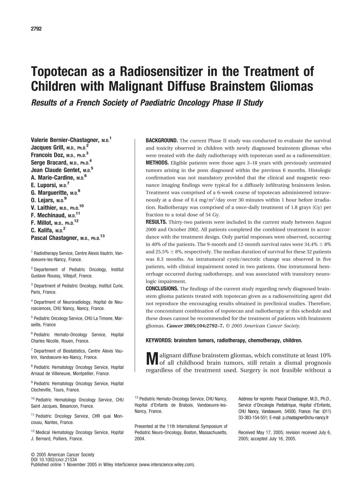 Book cover Topotecan as a radiosensitizer in the treatment of children with malignant diffuse brainstem gliomas : Results of a French Society of Paediatric Oncology Phase II Study
