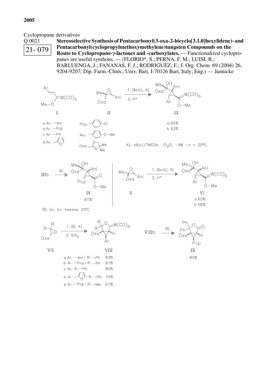 Book cover Stereoselective Synthesis of Pentacarbonyl(3-oxa-2-bicyclo[3.1.0]hexylidene)- and Pentacarbonyl(cyclopropylmethoxymethylene)tungsten Compounds on the Route to Cyclopropane-γ-lactones and -carboxylates.<span></span>
