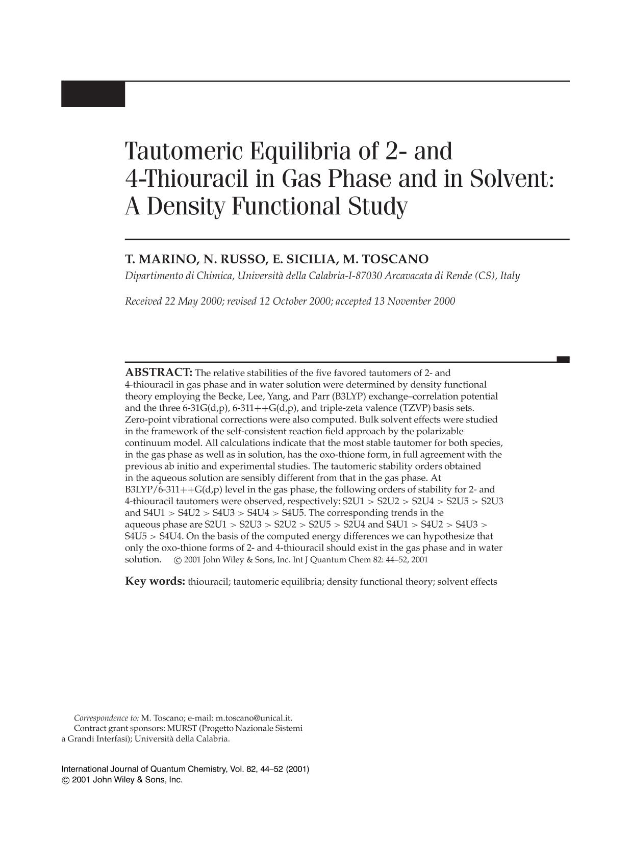 Book cover Tautomeric equilibria of 2- and 4-thiouracil in gas phase and in solvent: A density functional study