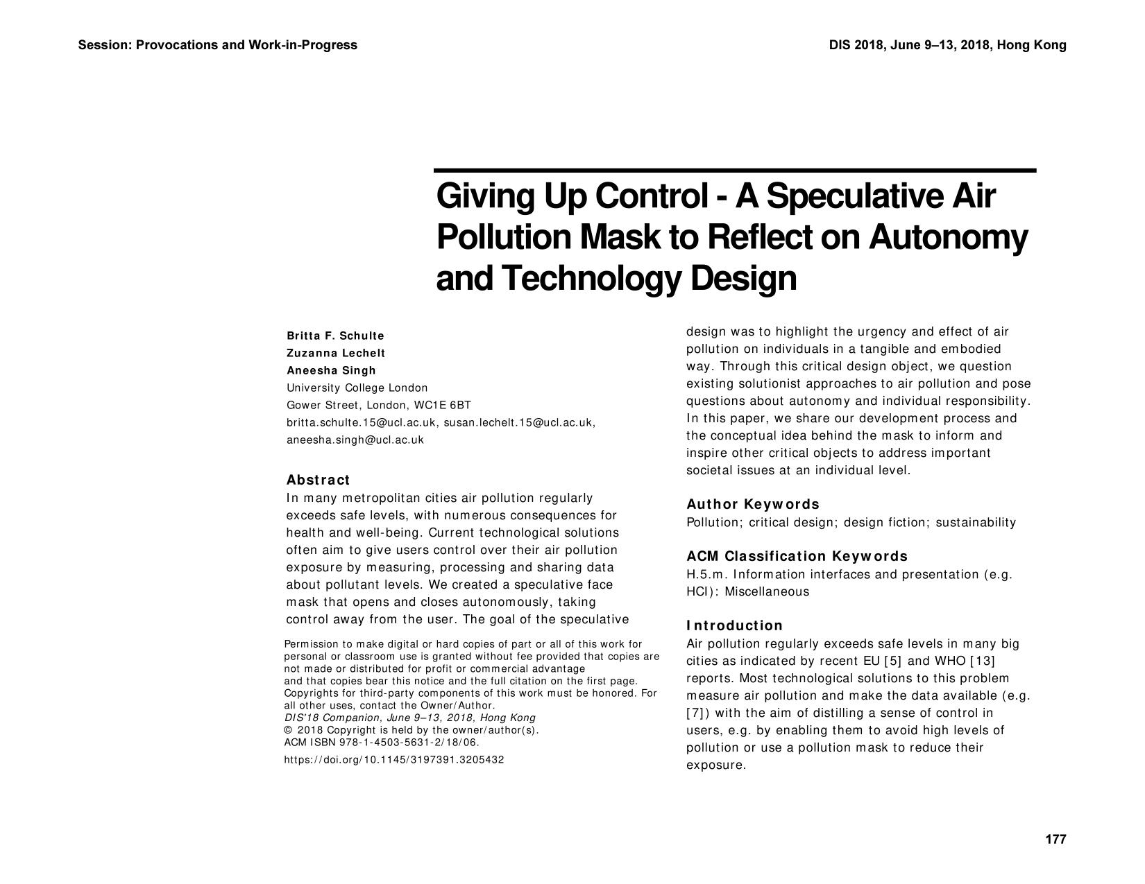 Book cover  [ACM Press the 19th International ACM SIGACCESS Conference - Hong Kong, China (2018.06.09-2018.06.13)] Proceedings of the 19th International ACM SIGACCESS Conference on Computers and Accessibility  - DIS '18 - Giving up Control - A Speculative Air Pollution Mask to Reflect on Autonomy and Technology Design