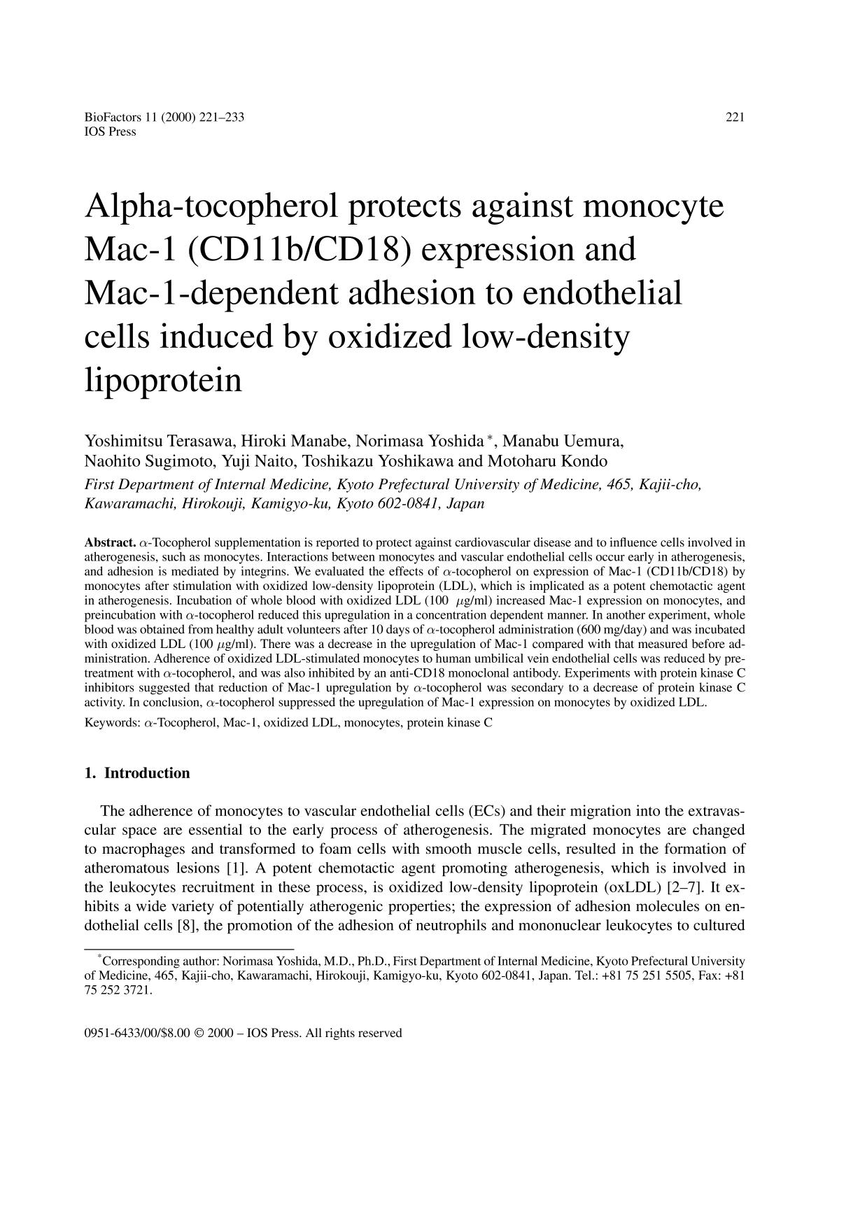 Book cover Alpha-tocopherol protects against monocyte Mac-1 (CD11b/CD18) expression and Mac-1-dependent adhesion to endothelial cells induced by oxidized low-density lipoprotein