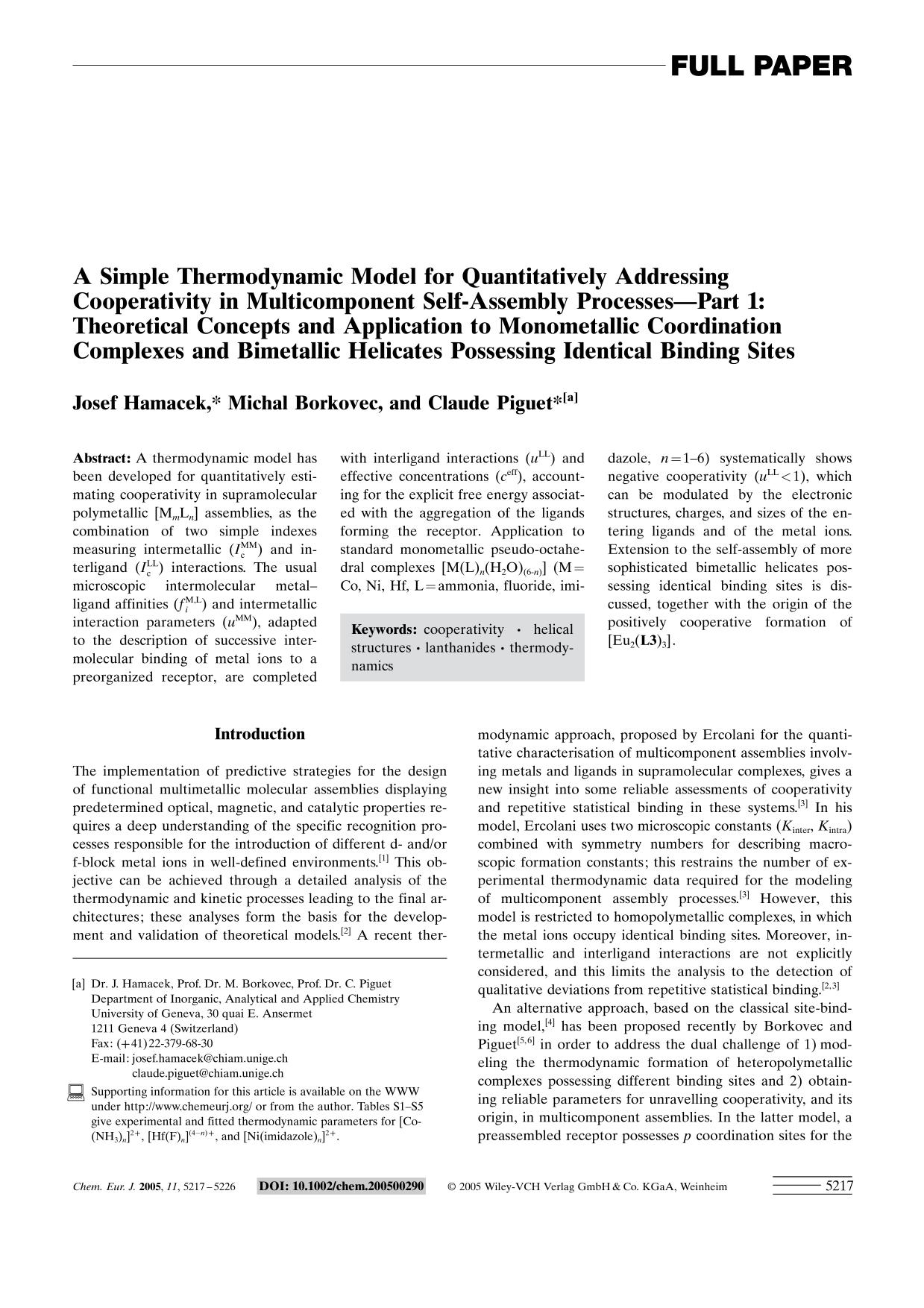 Book cover A Simple Thermodynamic Model for Quantitatively Addressing Cooperativity in Multicomponent Self-Assembly Processes—Part 1: Theoretical Concepts and Application to Monometallic Coordination Complexes and Bimetallic Helicates Possessing Identical Binding Sites