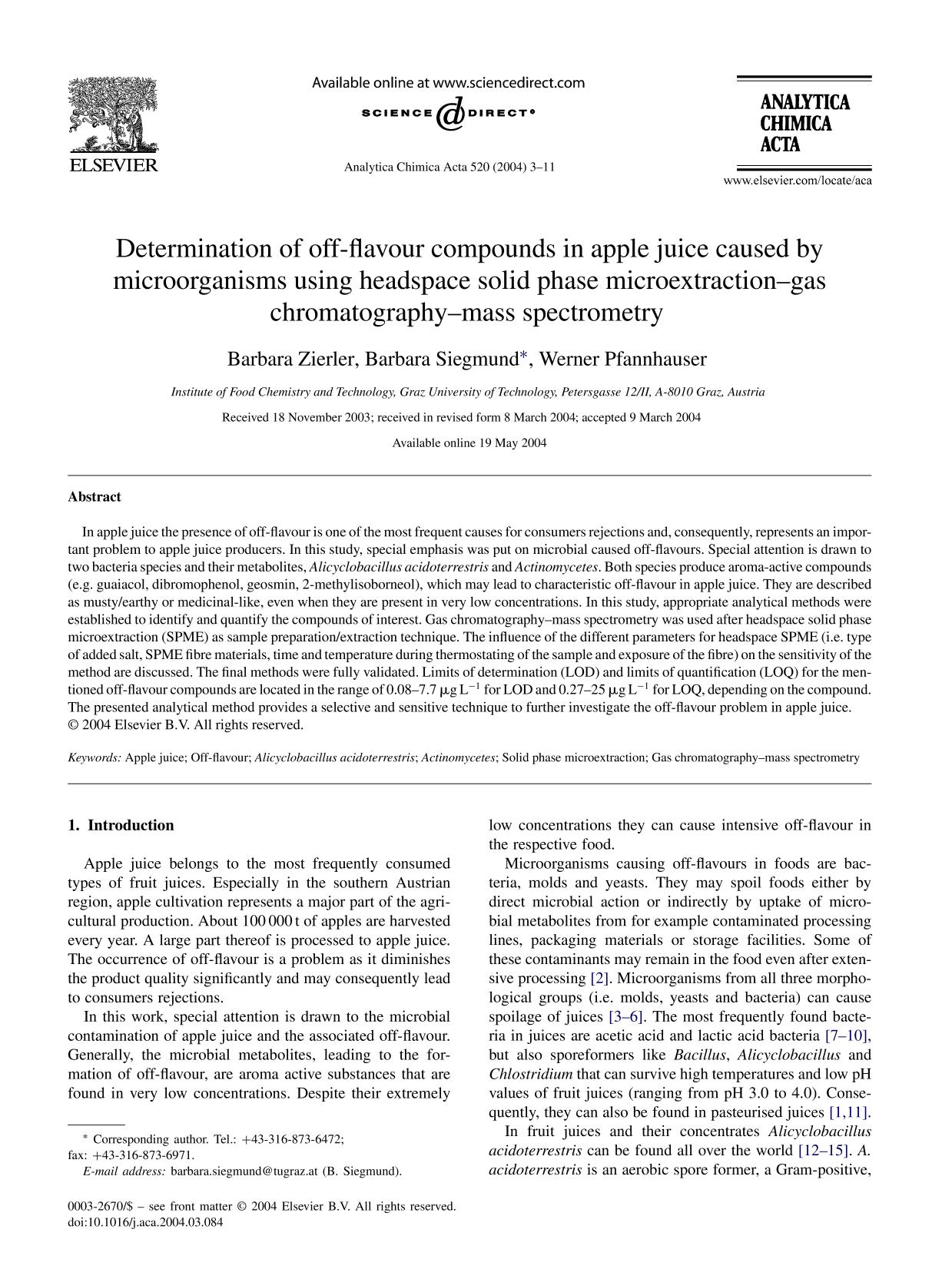 Book cover Determination of off-flavour compounds in apple juice caused by microorganisms using headspace solid phase microextraction–gas chromatography–mass spectrometry