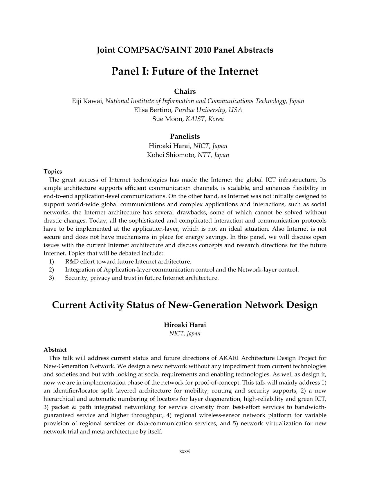 Book cover  [IEEE 2010 10th IEEE/IPSJ International Symposium on Applications and the Internet (SAINT) - Seoul, Korea (South) (2010.07.19-2010.07.23)] 2010 10th IEEE/IPSJ International Symposium on Applications and the Internet - Joint COMPSAC/SAINT 2010 Panel Abstracts