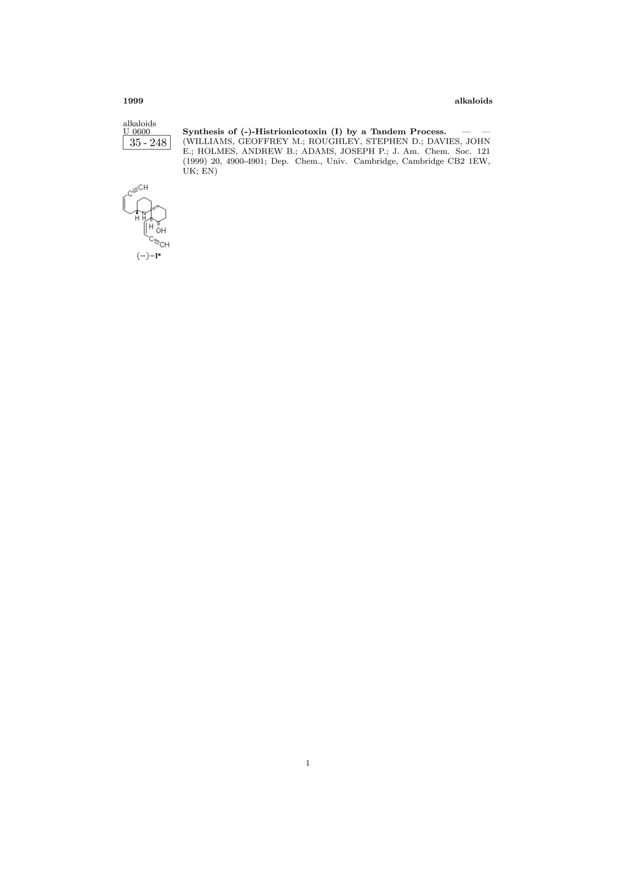 Book cover ChemInform Abstract: Synthesis of (-)-Histrionicotoxin (I) by a Tandem Process.<span></span>