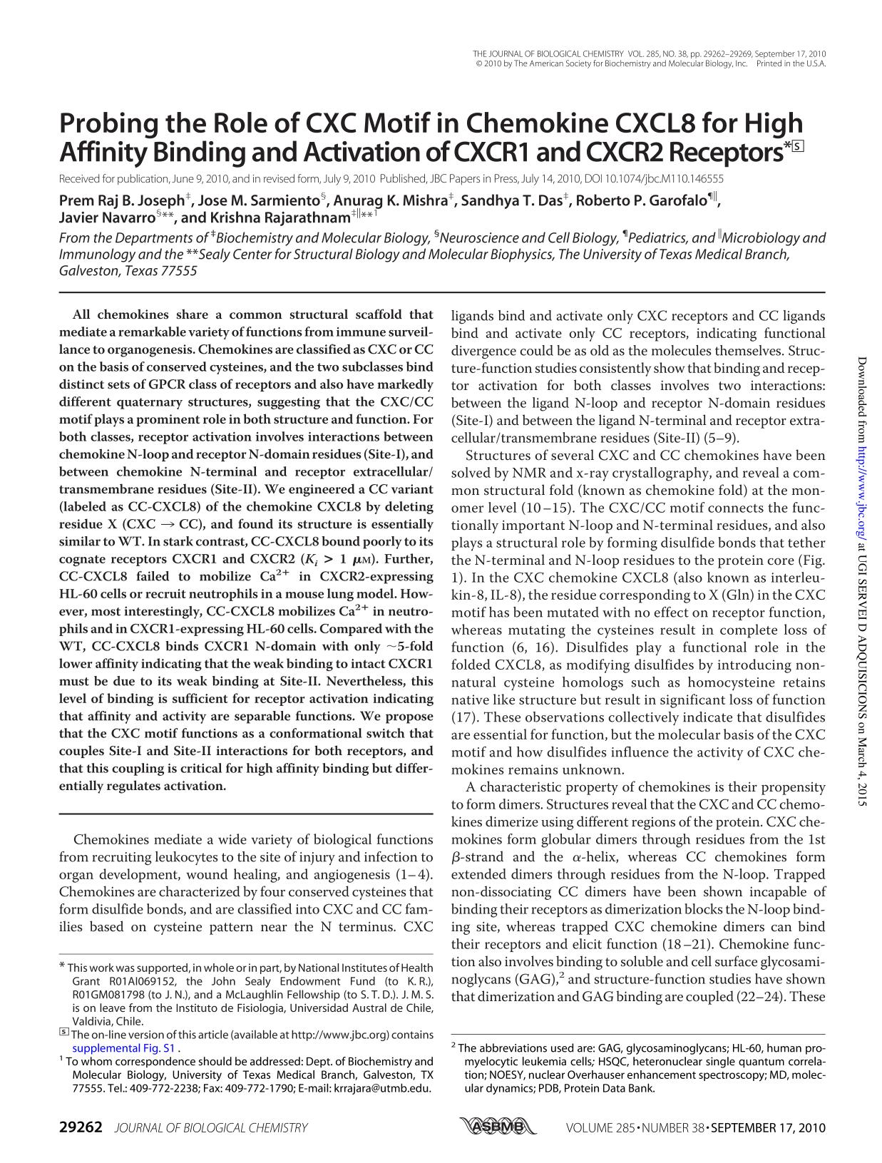 Book cover Probing the Role of CXC Motif in Chemokine CXCL8 for High Affinity Binding and Activation of CXCR1 and CXCR2 Receptors