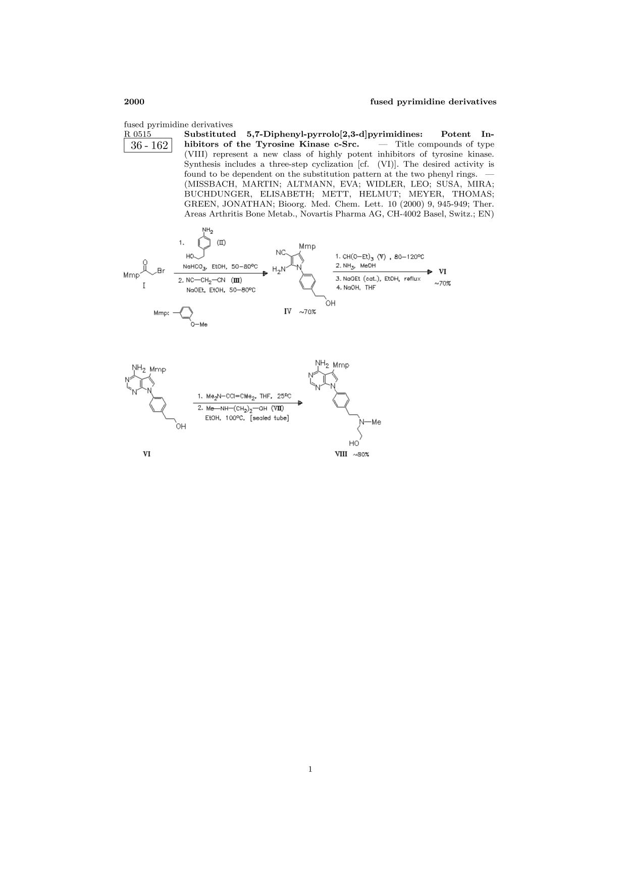 封面 ChemInform Abstract: Substituted 5,7-Diphenyl-pyrrolo[2,3-d]pyrimidines: Potent Inhibitors of the Tyrosine Kinase c-Src.<span></span>
