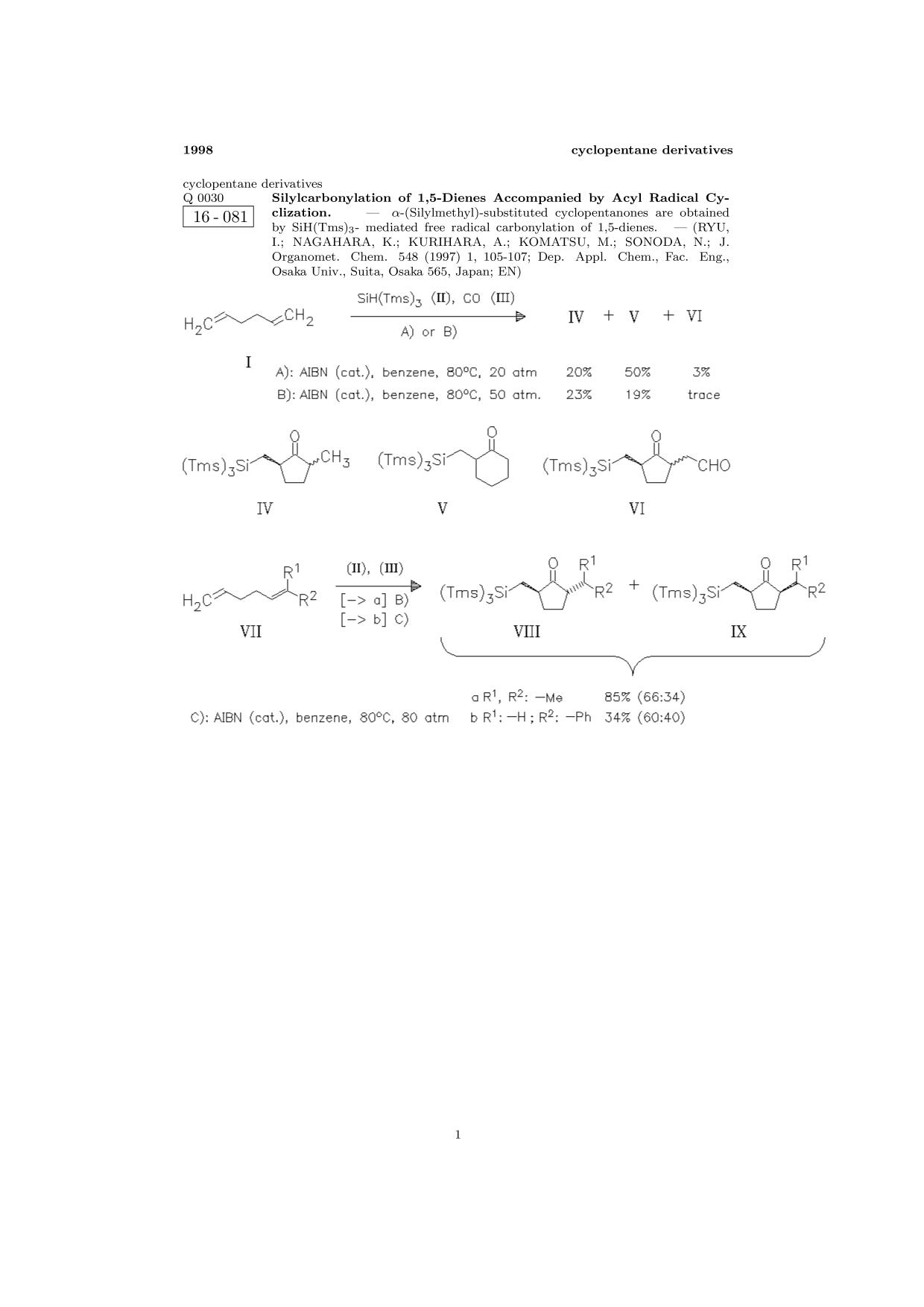 Book cover ChemInform Abstract: Silylcarbonylation of 1,5-Dienes Accompanied by Acyl Radical Cyclization.<span></span>