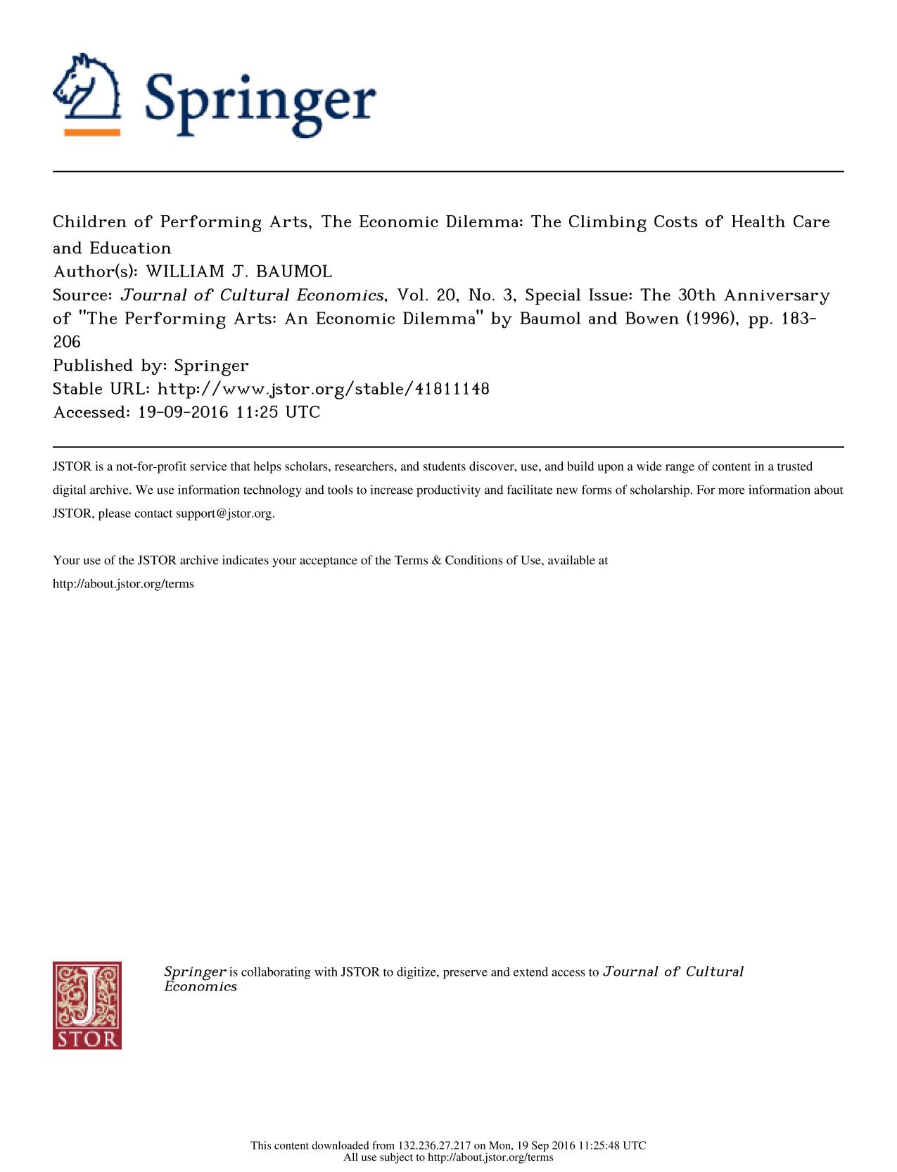 """Book cover Special Issue: The 30th Anniversary of """"The Performing Arts: An Economic Dilemma"""" by Baumol and Bowen    Children of Performing Arts, The Economic Dilemma: The Climbing Costs of Health Care and Education"""