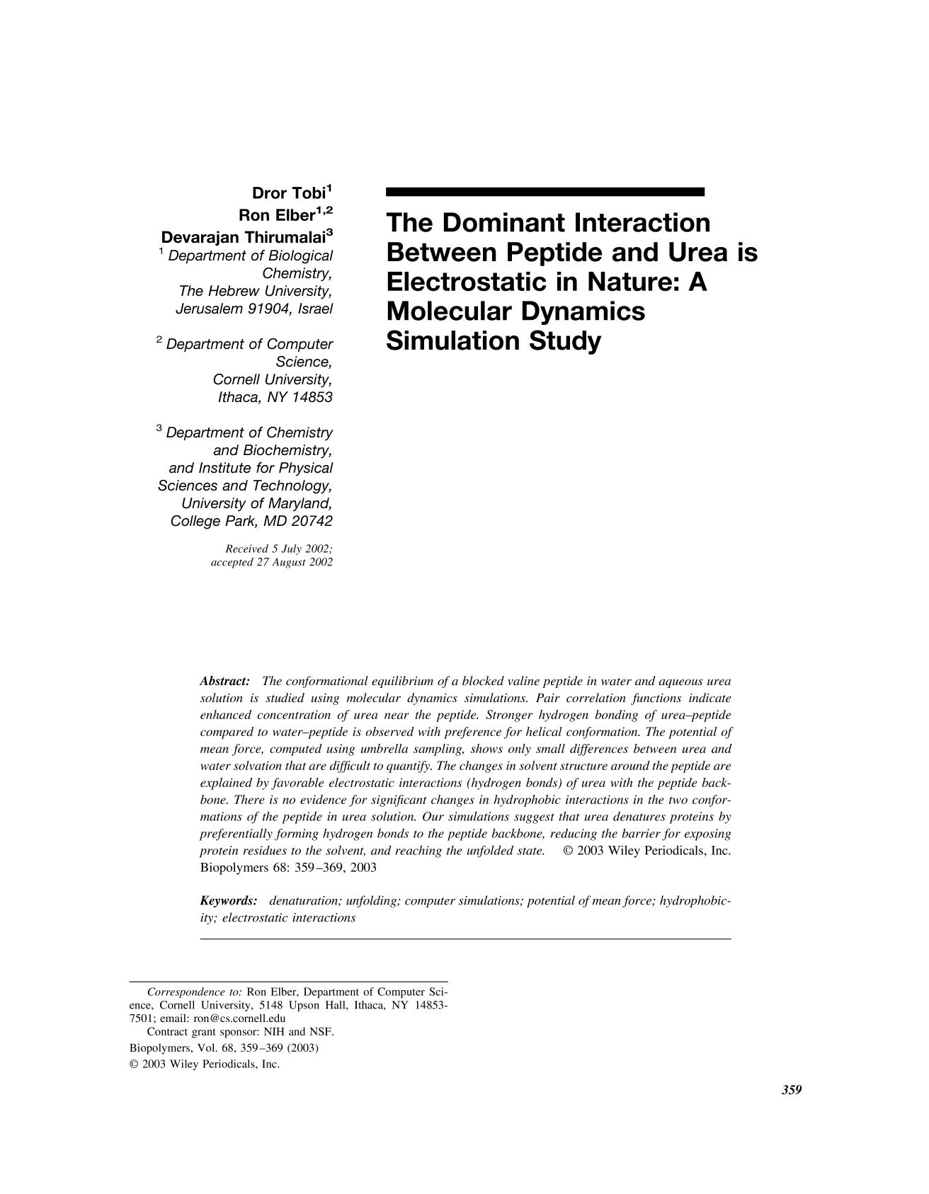 Portada del libro The dominant interaction between peptide and urea is electrostatic in nature: A molecular dynamics simulation study