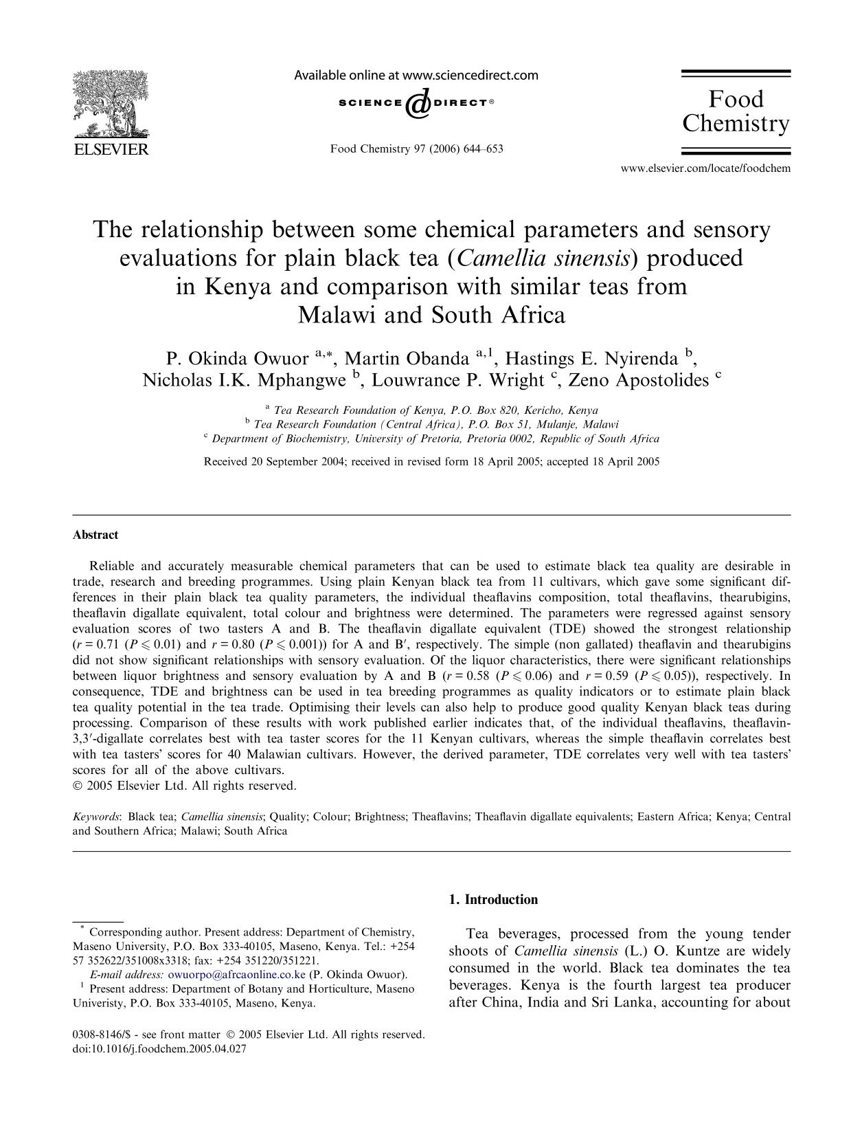 Book cover The relationship between some chemical parameters and sensory evaluations for plain black tea (Camellia sinensis) produced in Kenya and comparison with similar teas from Malawi and South Africa