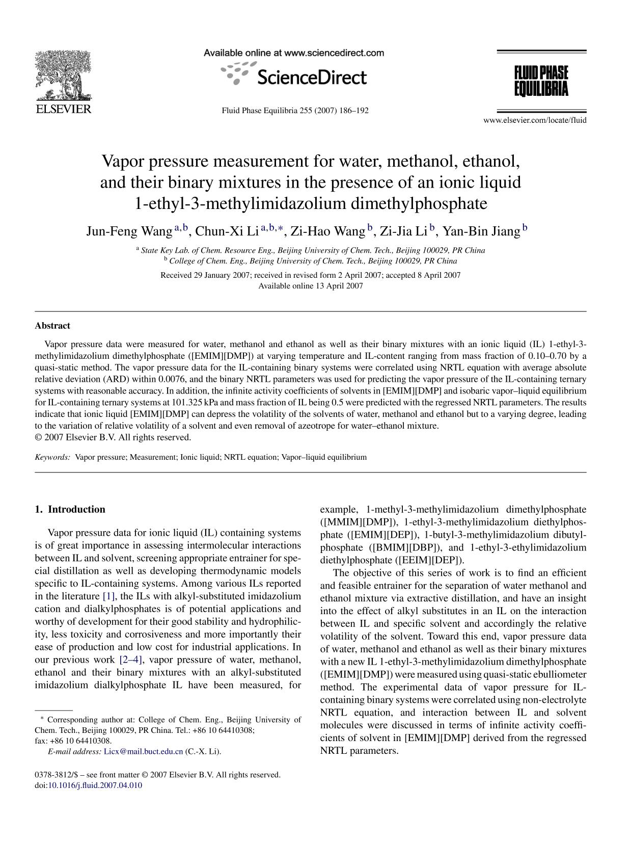 Book cover Vapor pressure measurement for water, methanol, ethanol, and their binary mixtures in the presence of an ionic liquid 1-ethyl-3-methylimidazolium dimethylphosphate