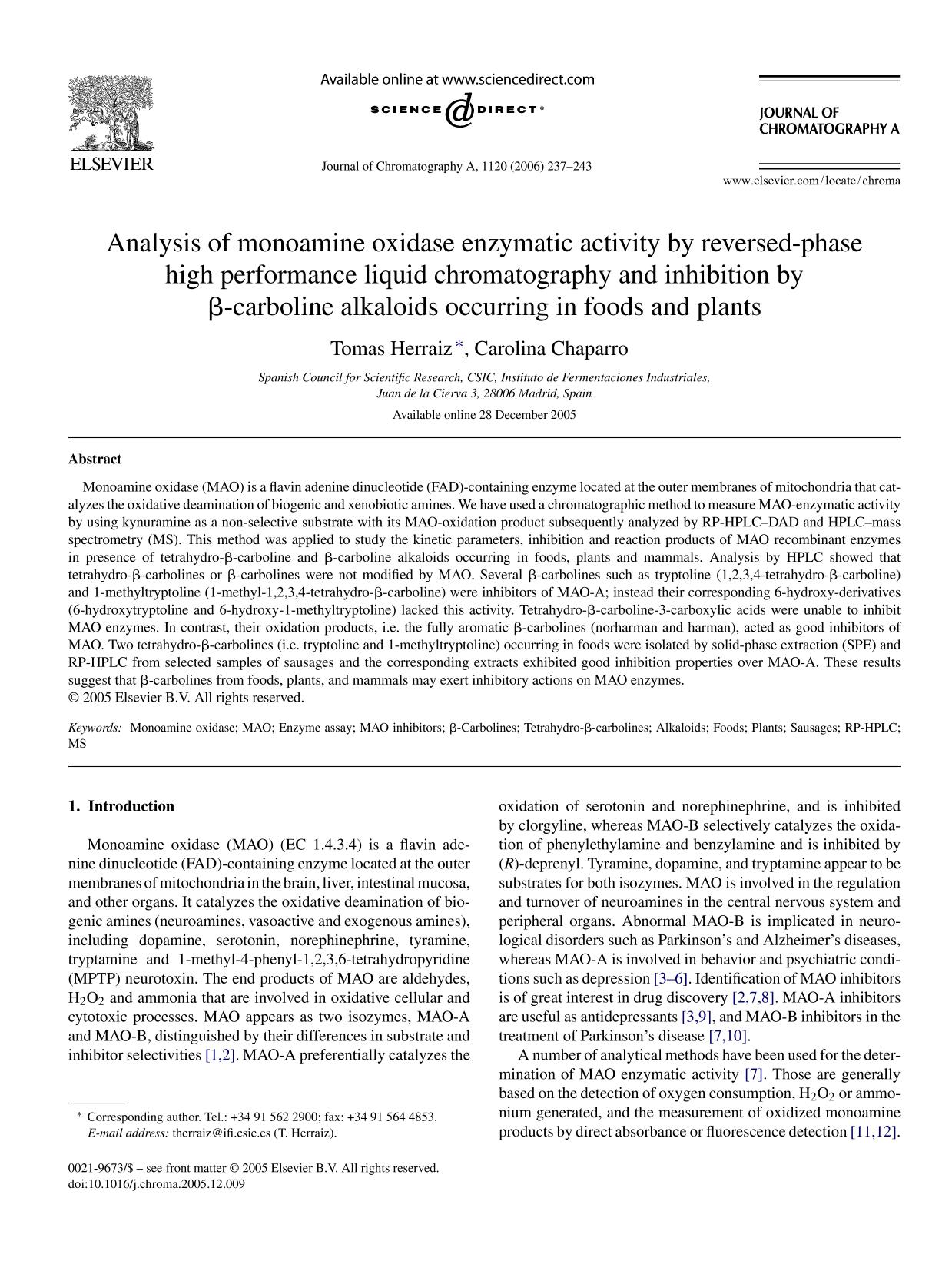 Book cover Analysis of monoamine oxidase enzymatic activity by reversed-phase high performance liquid chromatography and inhibition by β-carboline alkaloids occurring in foods and plants