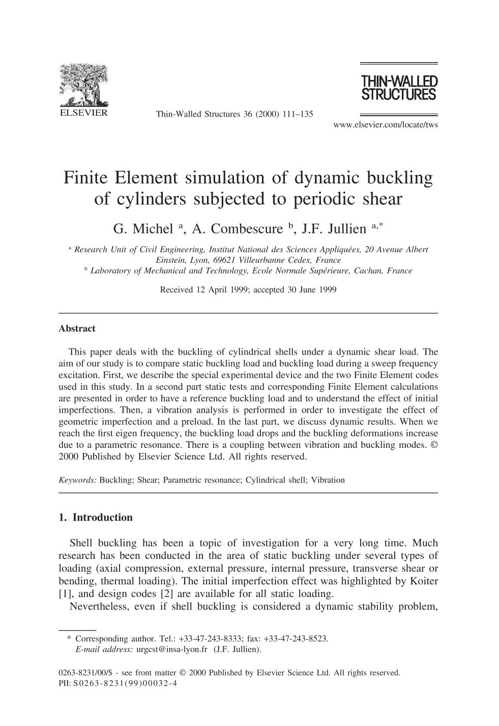 Book cover Finite Element simulation of dynamic buckling of cylinders subjected to periodic shear