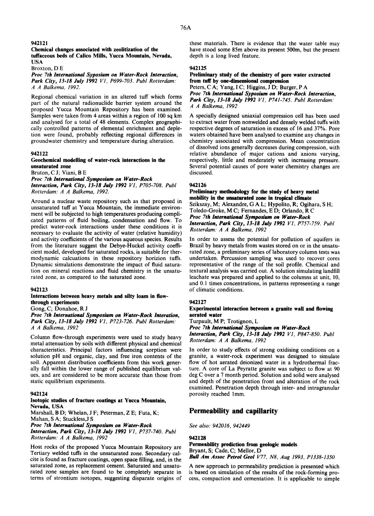 Book cover Interactions between heavy metals and silty loam in flow-through experiments : Gong, C; Donahoe, R J Proc 7th International Symposium on Water-Rock Interation, Park City, 13–18 July 1992V1, P723–726. Publ Rotterdam: A A Balkema, 1992
