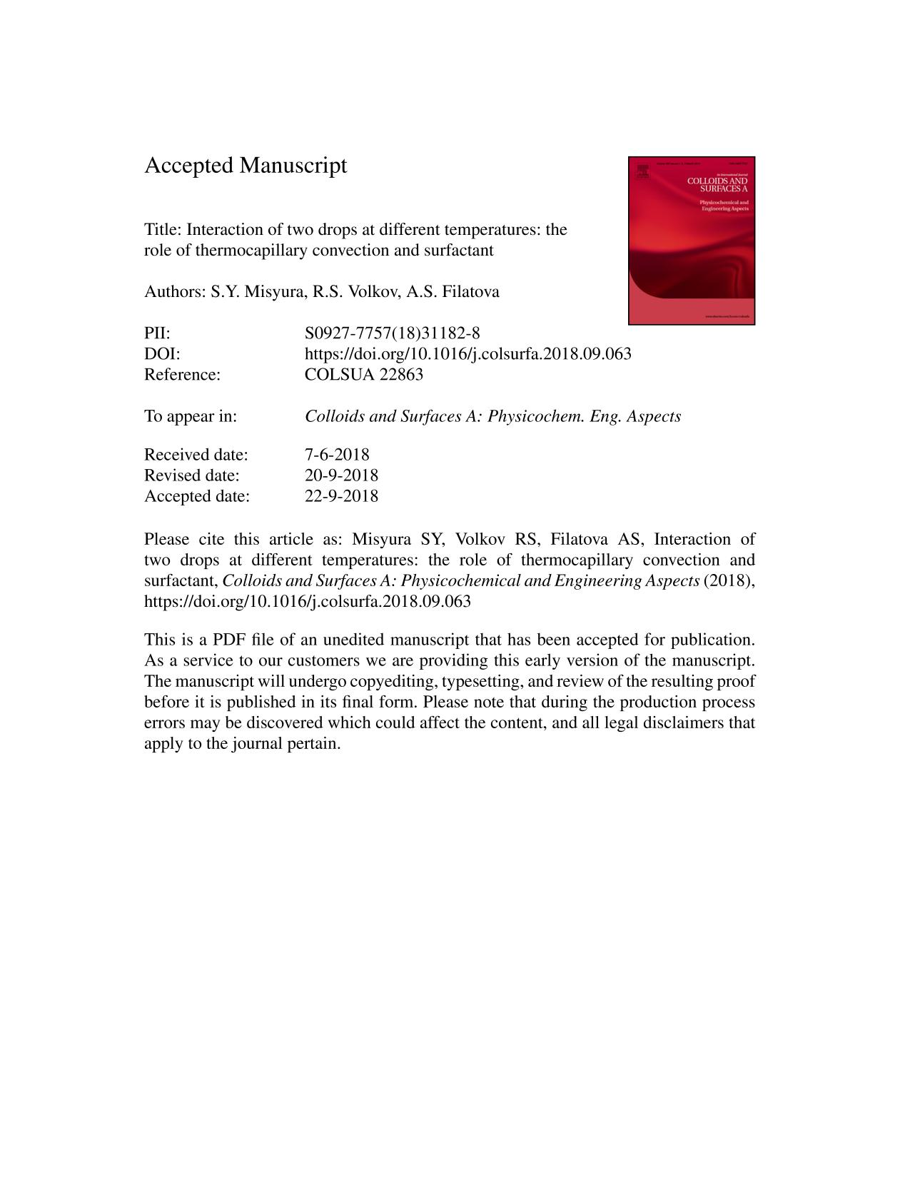 Book cover Interaction of two drops at different temperatures: The role of thermocapillary convection and surfactant