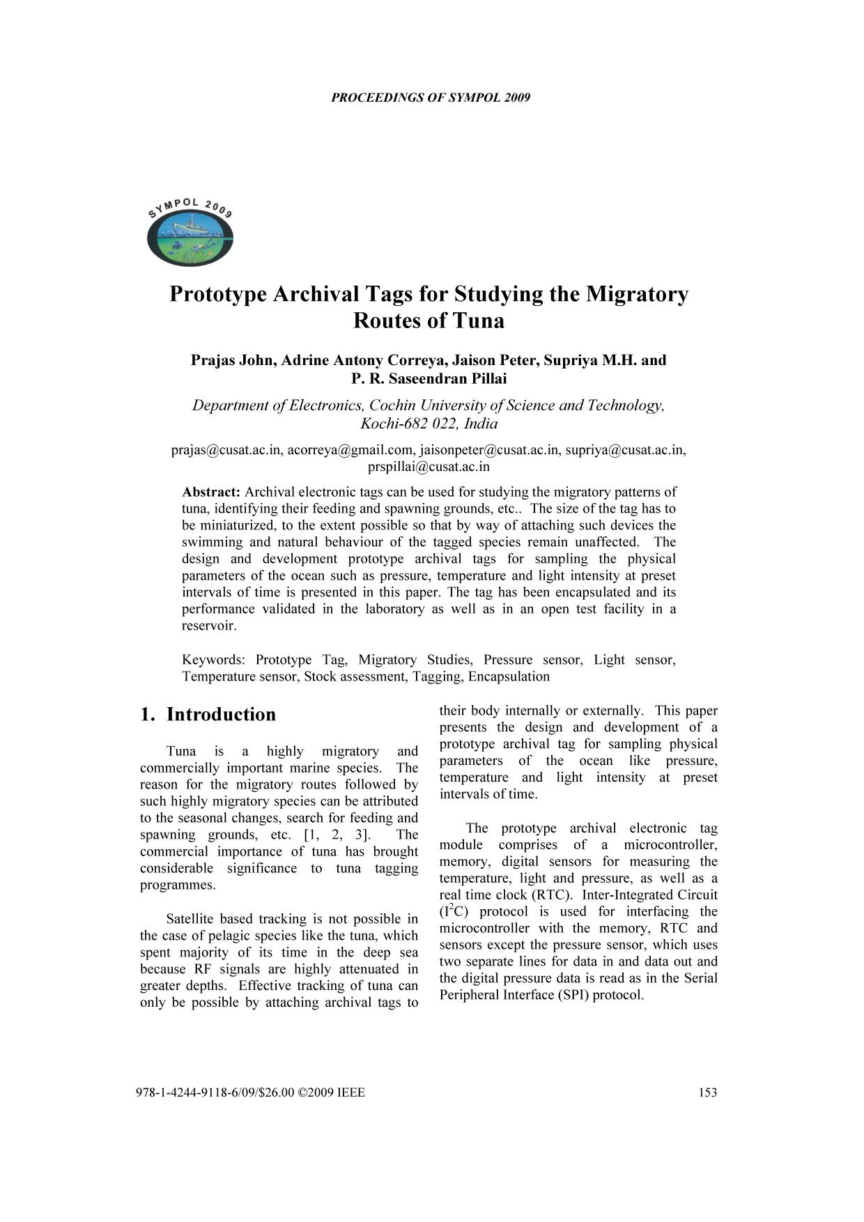 Book cover  [IEEE 2009 International Symposium on Ocean Electronics (SYMPOL 2009) - Cochin, India (2009.11.18-2009.11.20)] 2009 International Symposium on Ocean Electronics (SYMPOL 2009) - Prototype archival tags for studying the migratory routes of tuna