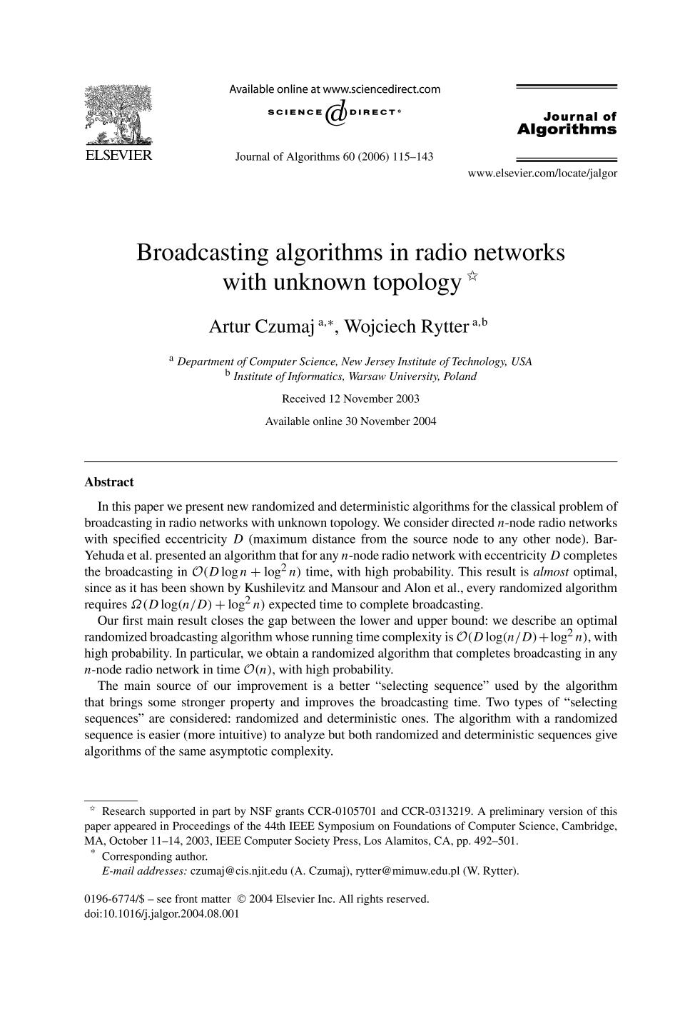 Book cover Broadcasting algorithms in radio networks with unknown topology