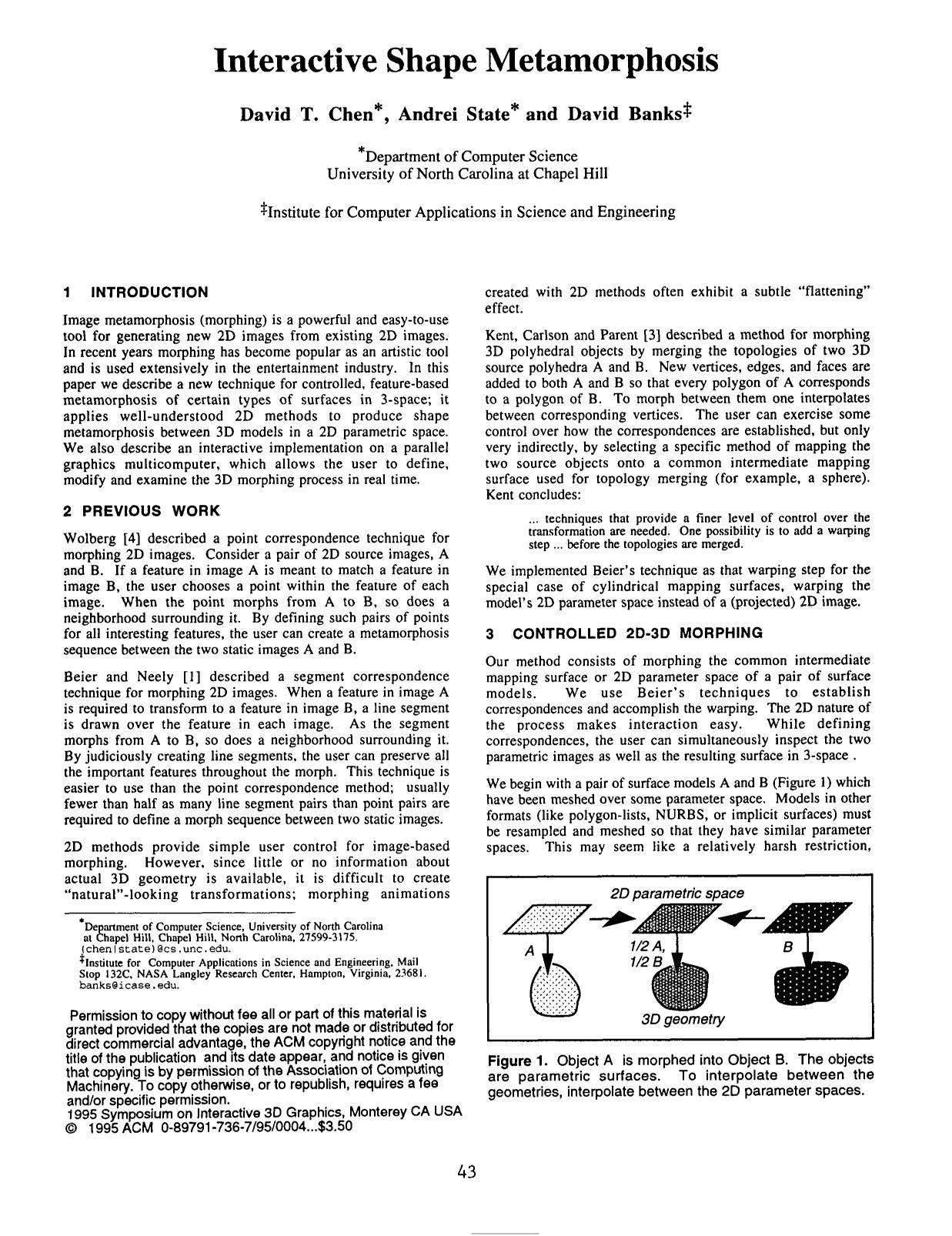 Book cover  [ACM Press the 1995 symposium - Monterey, California, United States (1995.04.09-1995.04.12)] Proceedings of the 1995 symposium on Interactive 3D graphics  - SI3D '95 - Interactive shape metamorphosis