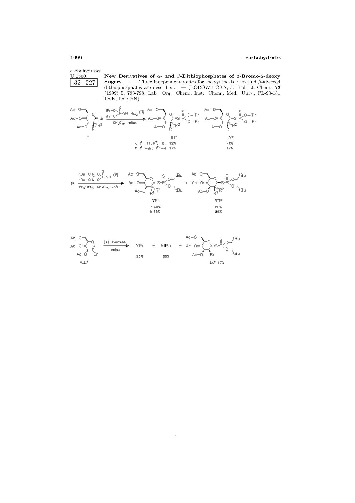 Book cover ChemInform Abstract: New Derivatives of α- and β-Dithiophosphates of 2-Bromo-2-deoxy Sugars.<span></span>