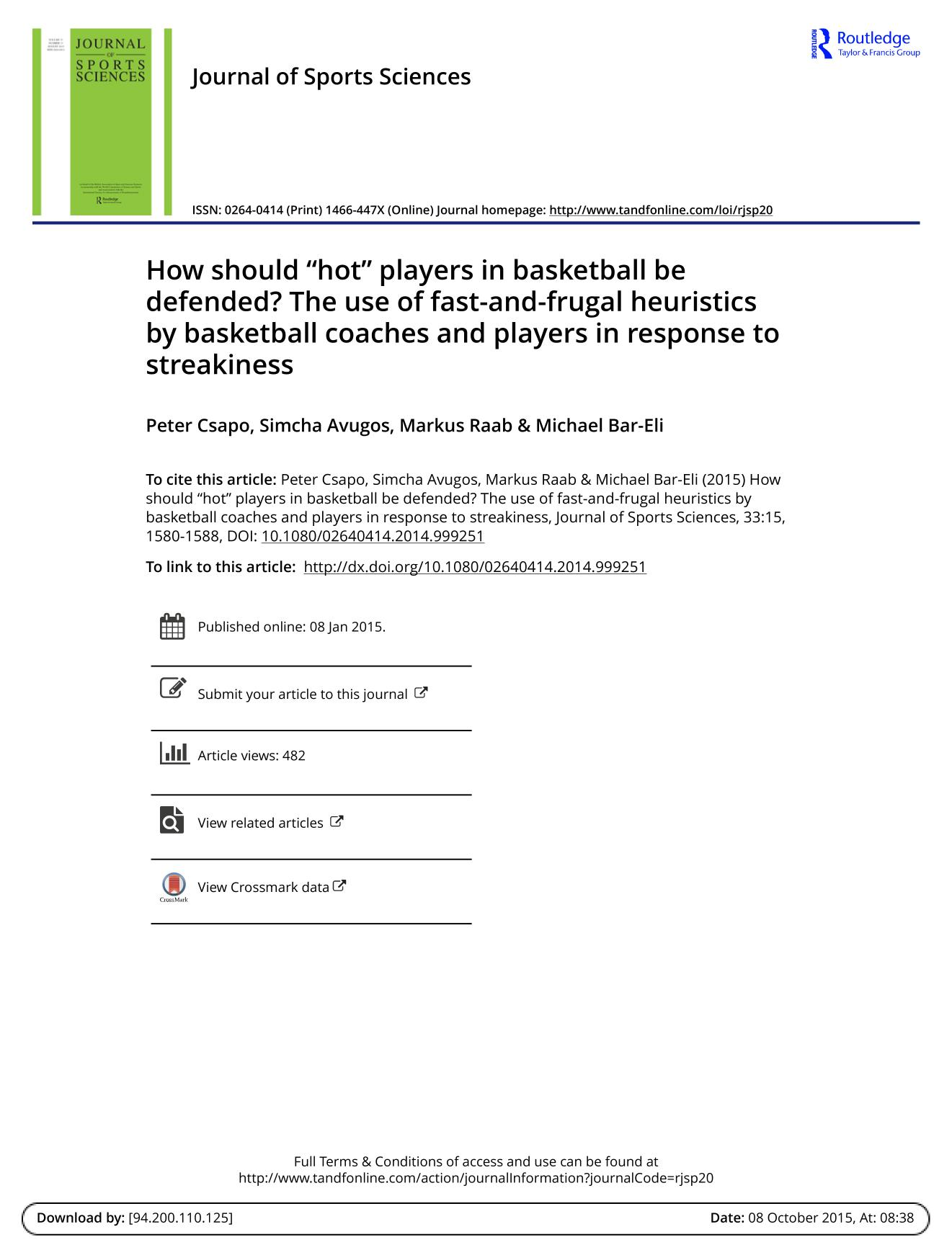 """Book cover How should """"hot"""" players in basketball be defended? The use of fast-and-frugal heuristics by basketball coaches and players in response to streakiness"""