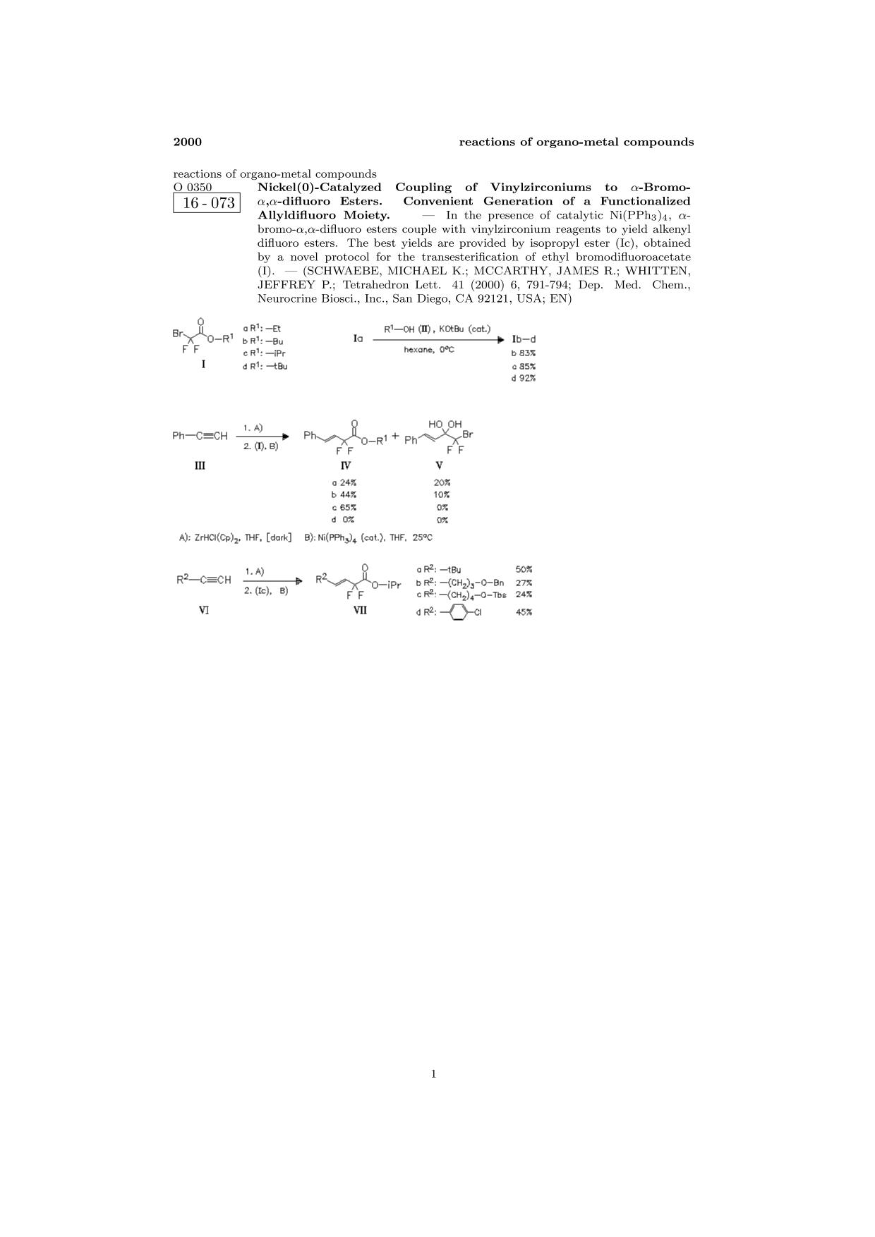書籍の表紙 ChemInform Abstract: Nickel(0)-Catalyzed Coupling of Vinylzirconiums to α-Bromo-α,α-difluoro Esters. Convenient Generation of a Functionalized Allyldifluoro Moiety.<span></span>