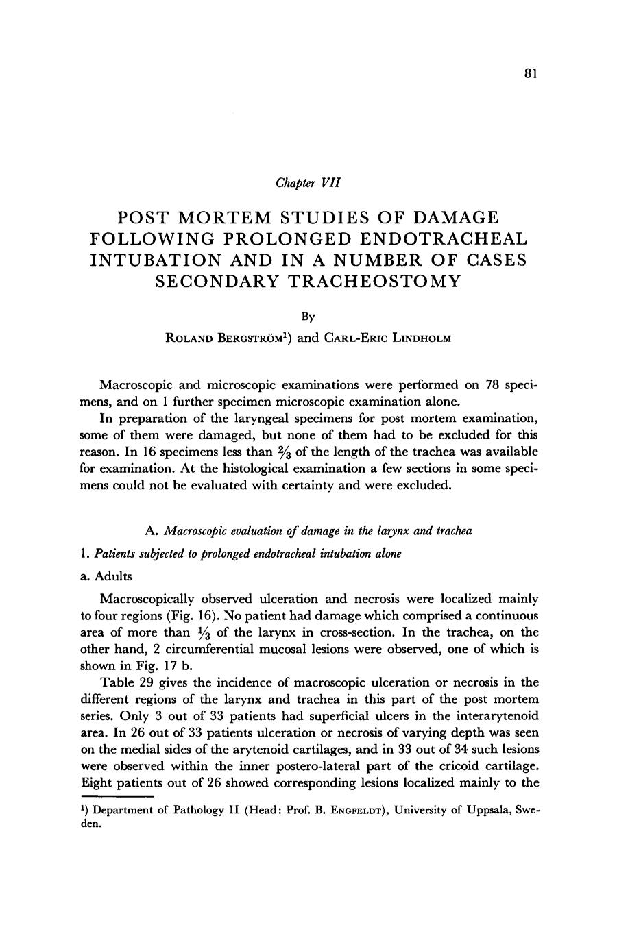 Book cover POST MORTEM STUDIES OF DAMAGE FOLLOWING PROLONGED ENDOTRACHEAL INTUBATION AND I N A NUMBER OF CASES SECONDARY TRACHEOSTOMY