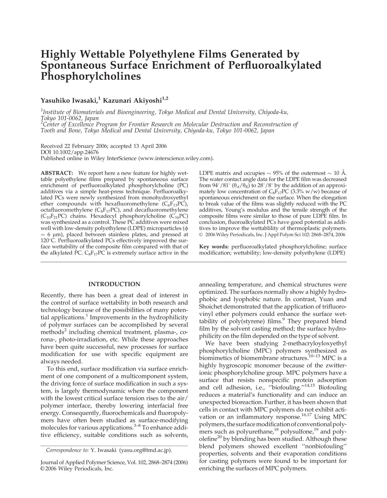 Book cover Highly wettable polyethylene films generated by spontaneous surface enrichment of perfluoroalkylated phosphorylcholines