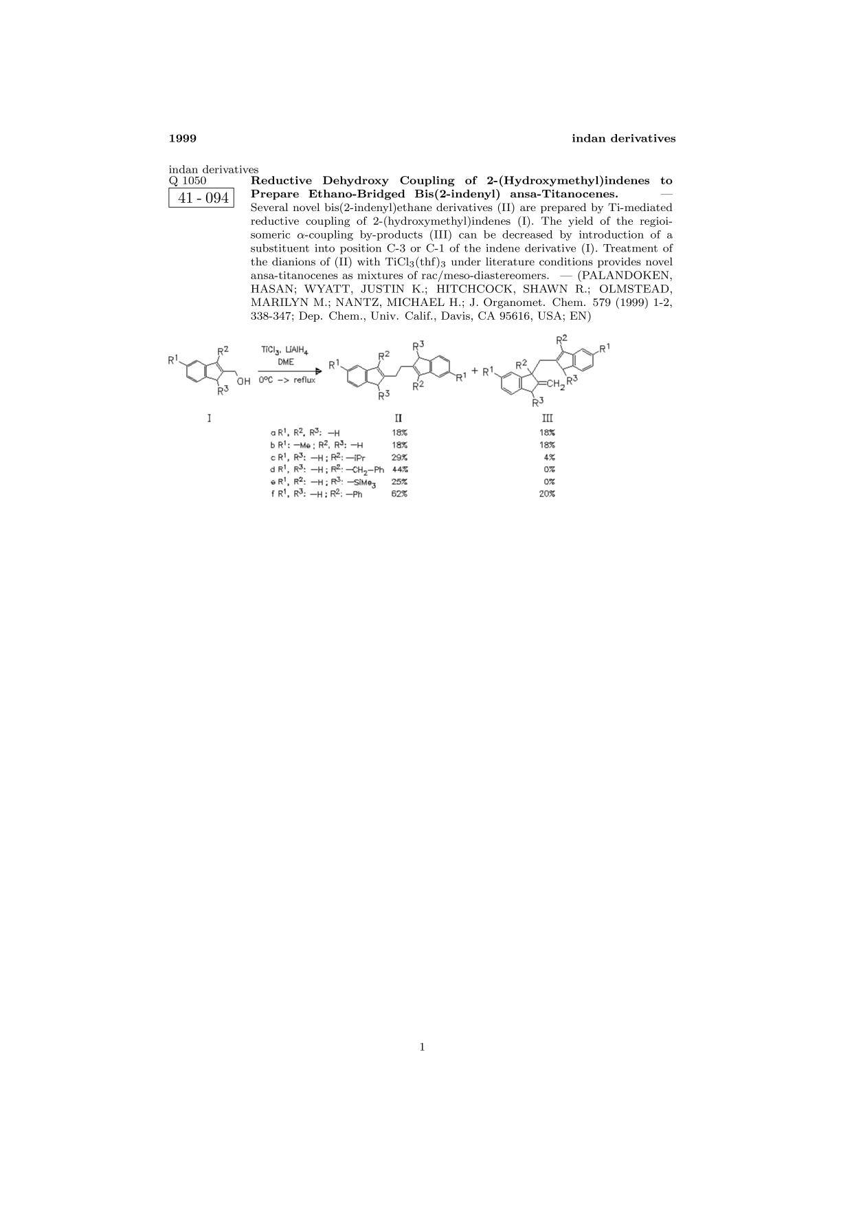 書籍の表紙 ChemInform Abstract: Reductive Dehydroxy Coupling of 2-(Hydroxymethyl)indenes to Prepare Ethano-Bridged Bis(2-indenyl) ansa-Titanocenes.<span></span>