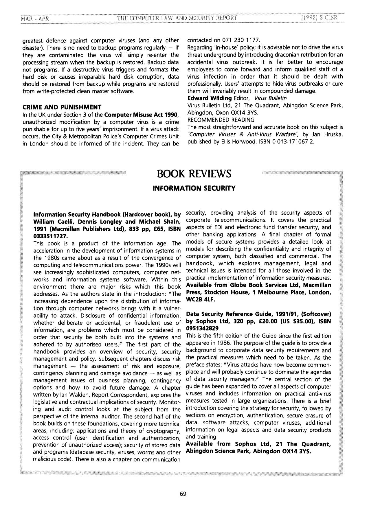 Book cover Information Security Handbook (Hardcover book): by William Caelli, Dennis Longley and Michael Shain, 1991 (Macmillan Publishers Ltd), 833 pp, £65, ISBN 0333511727