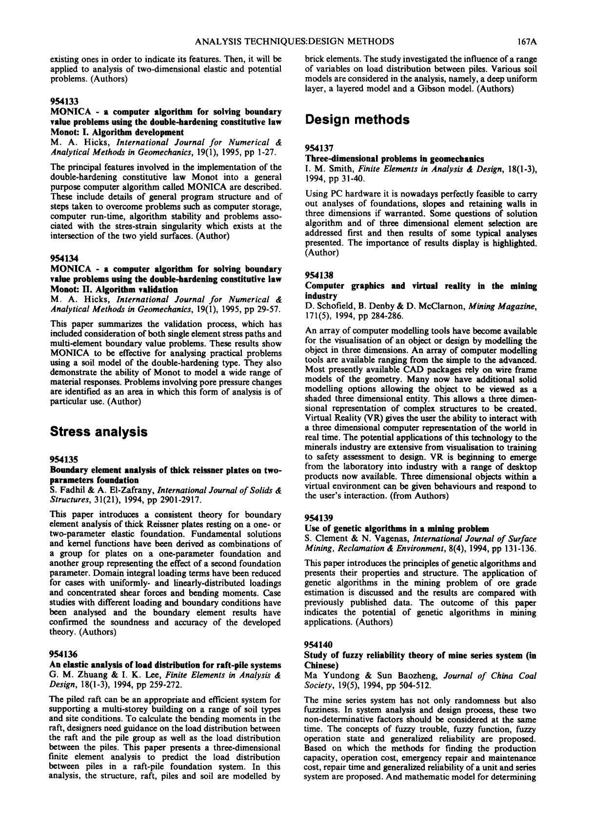 Book cover MONICA — a computer algorithm for solving boundary value problems using the double-hardening constitutive law Monot: II. Algorithm validation : M. A. Hicks, International Journal for Numerical & Analytical Methods in Geomechanics, 19(1), 1995, pp 29–57