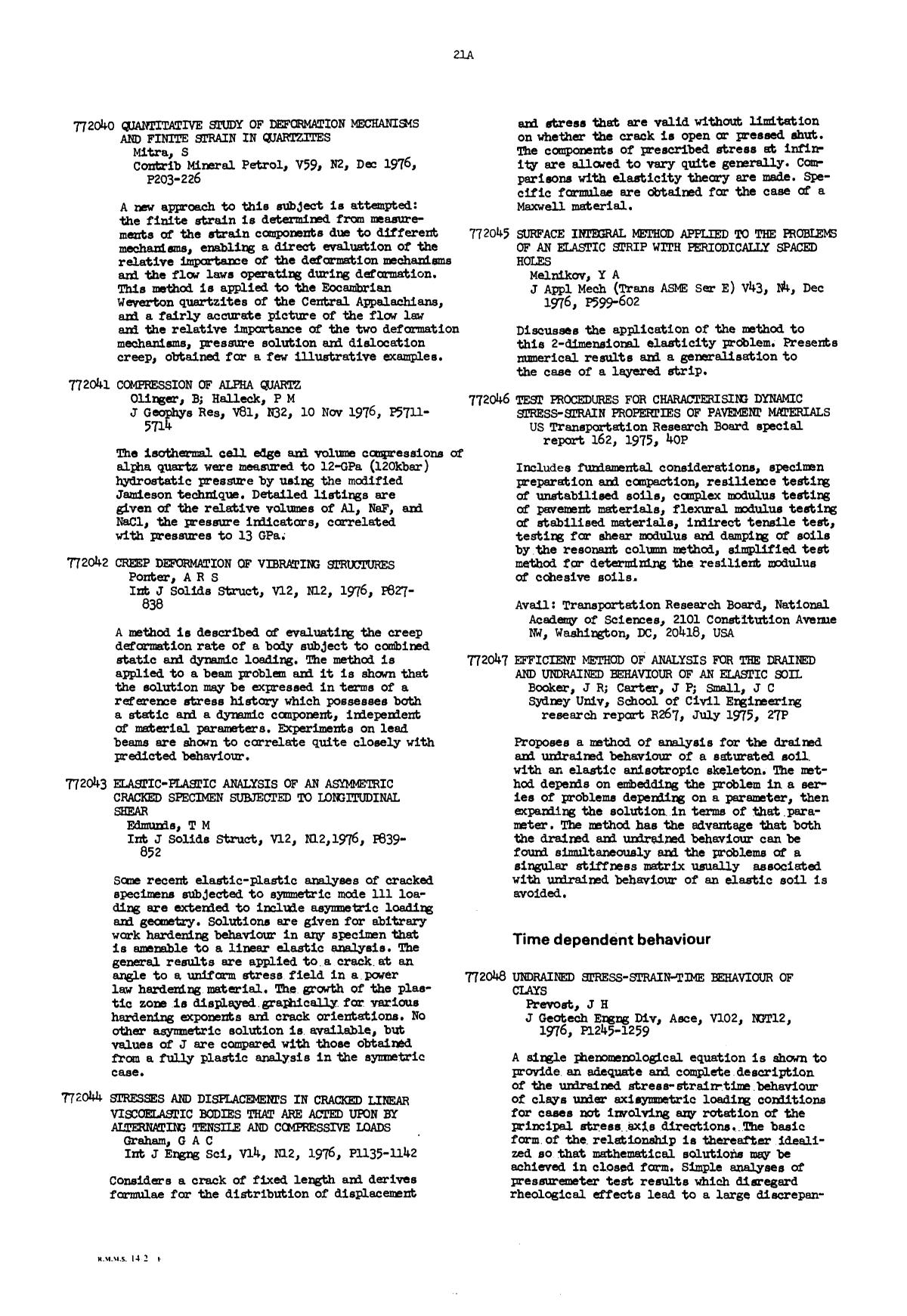 Book cover Stresses and displacements in cracked linear viscoelastic bodies that are acted upon by alternating tensile and compressive loads : Graham, G A C Int J Engng Sci, V14, N12, 1976, P1135–1142