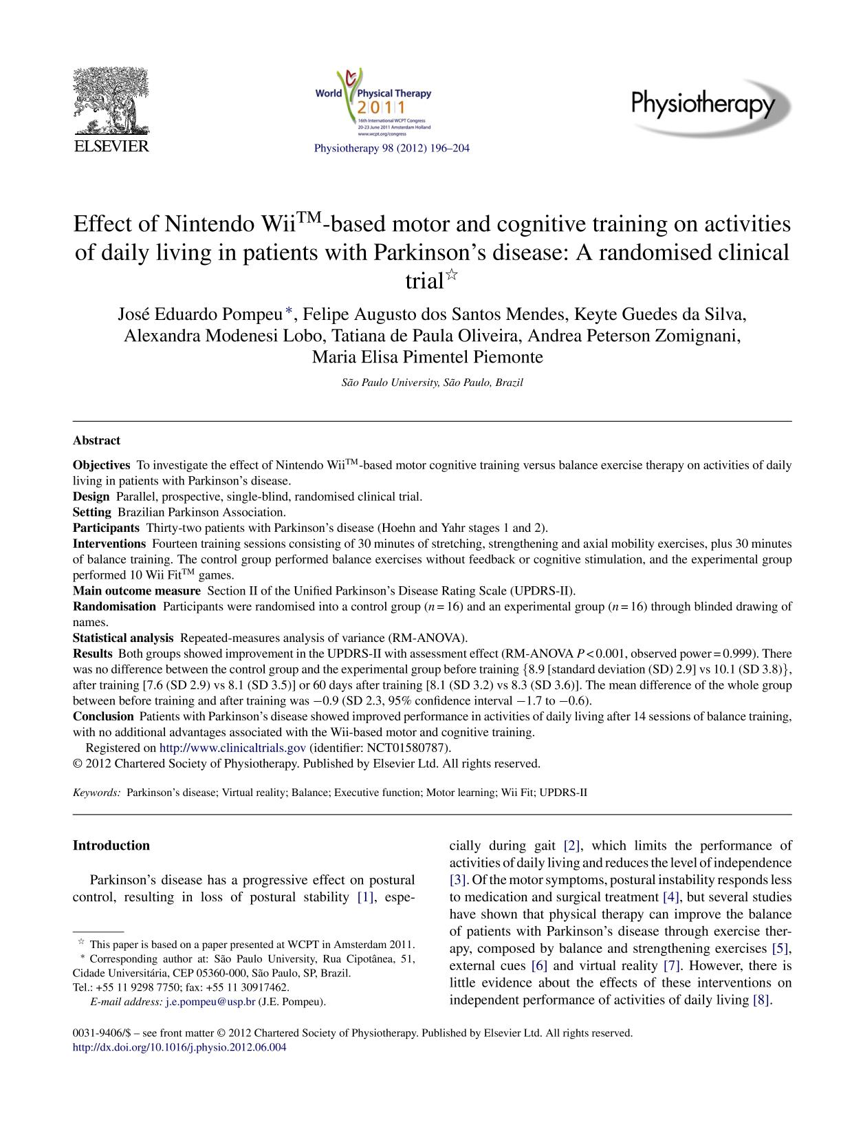 Book cover Effect of Nintendo Wii™-based motor and cognitive training on activities of daily living in patients with Parkinson's disease: A randomised clinical trial