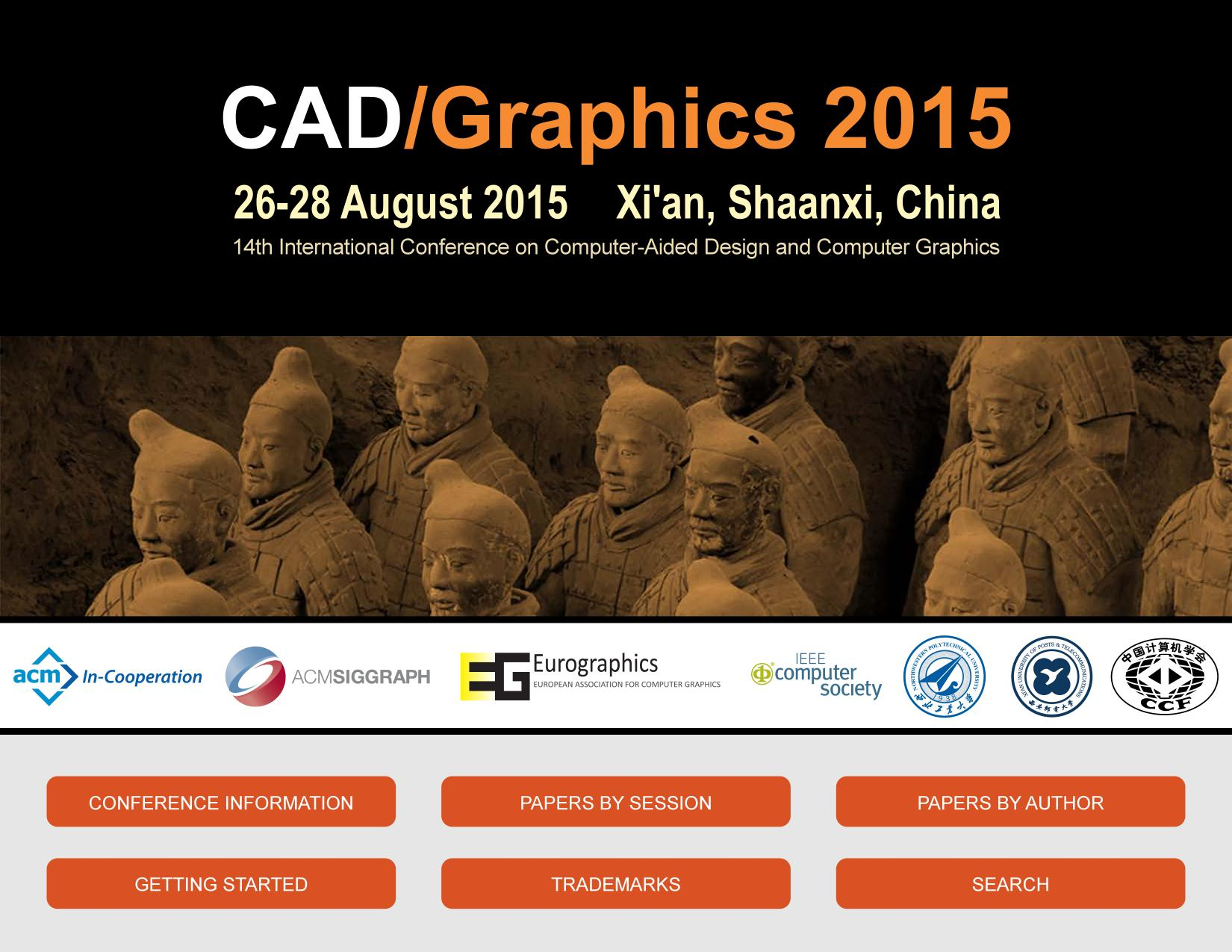 Book cover  [IEEE 2015 14th International Conference on Computer-Aided Design and Computer Graphics (CAD/Graphics) - Xi'an, China (2015.8.26-2015.8.28)] 2015 14th International Conference on Computer-Aided Design and Computer Graphics (CAD/Graphics) - Cover Art