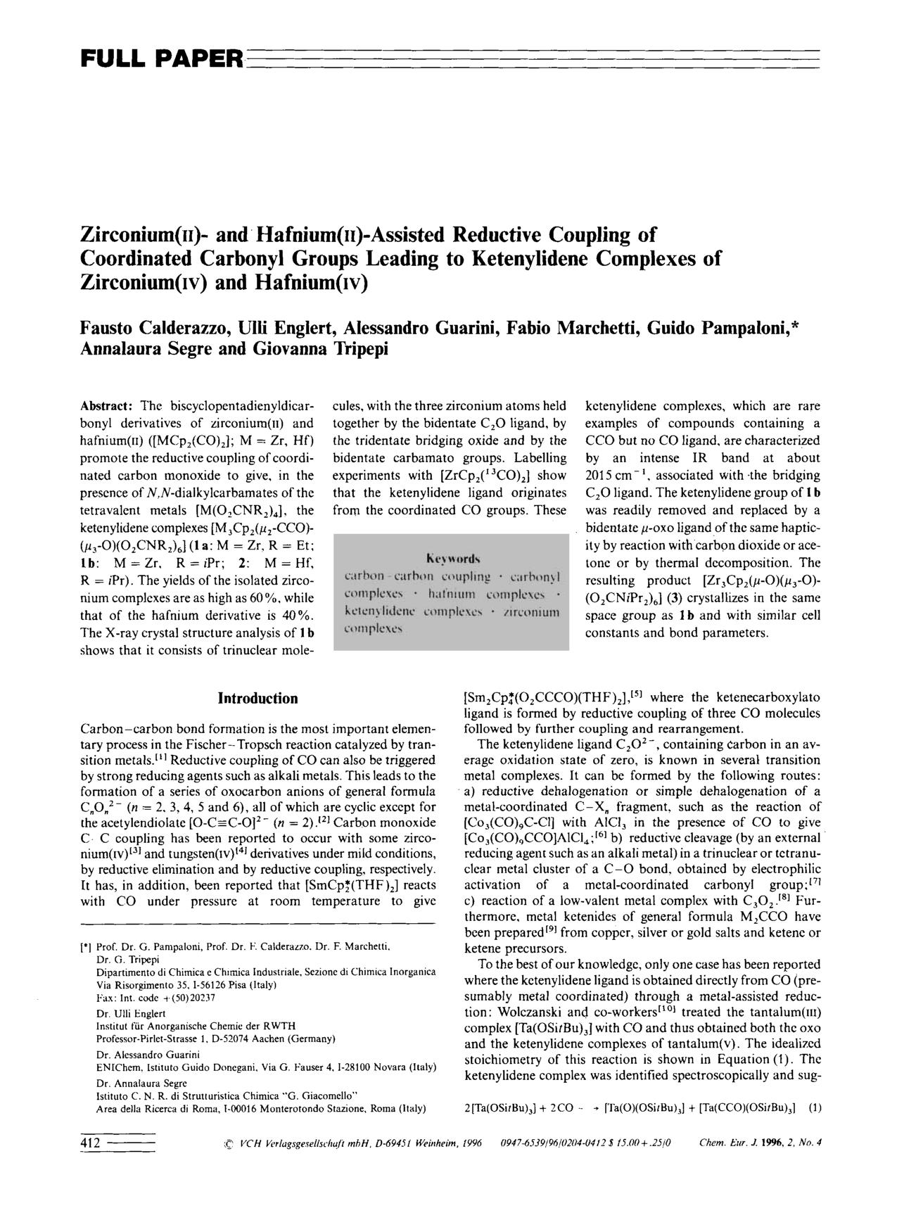 "Book cover Zirconium(<span class=""smallCaps"">II</span>)- and Hafnium(<span class=""smallCaps"">II</span>)-Assisted Reductive Coupling of Coordinated Carbonyl Groups Leading to Ketenylidene Complexes of Zirconium(<span class=""smallCaps"">IV</span>) and Hafnium(<span class=""smallCaps"">IV</span>)"