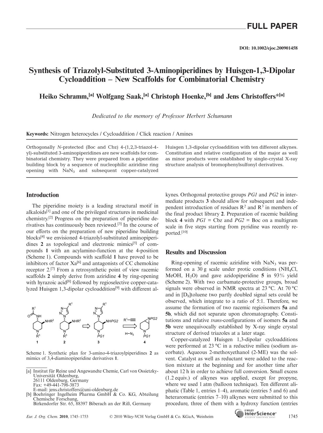 Book cover Synthesis of Triazolyl-Substituted 3-Aminopiperidines by Huisgen-1,3-Dipolar Cycloaddition – New Scaffolds for Combinatorial Chemistry