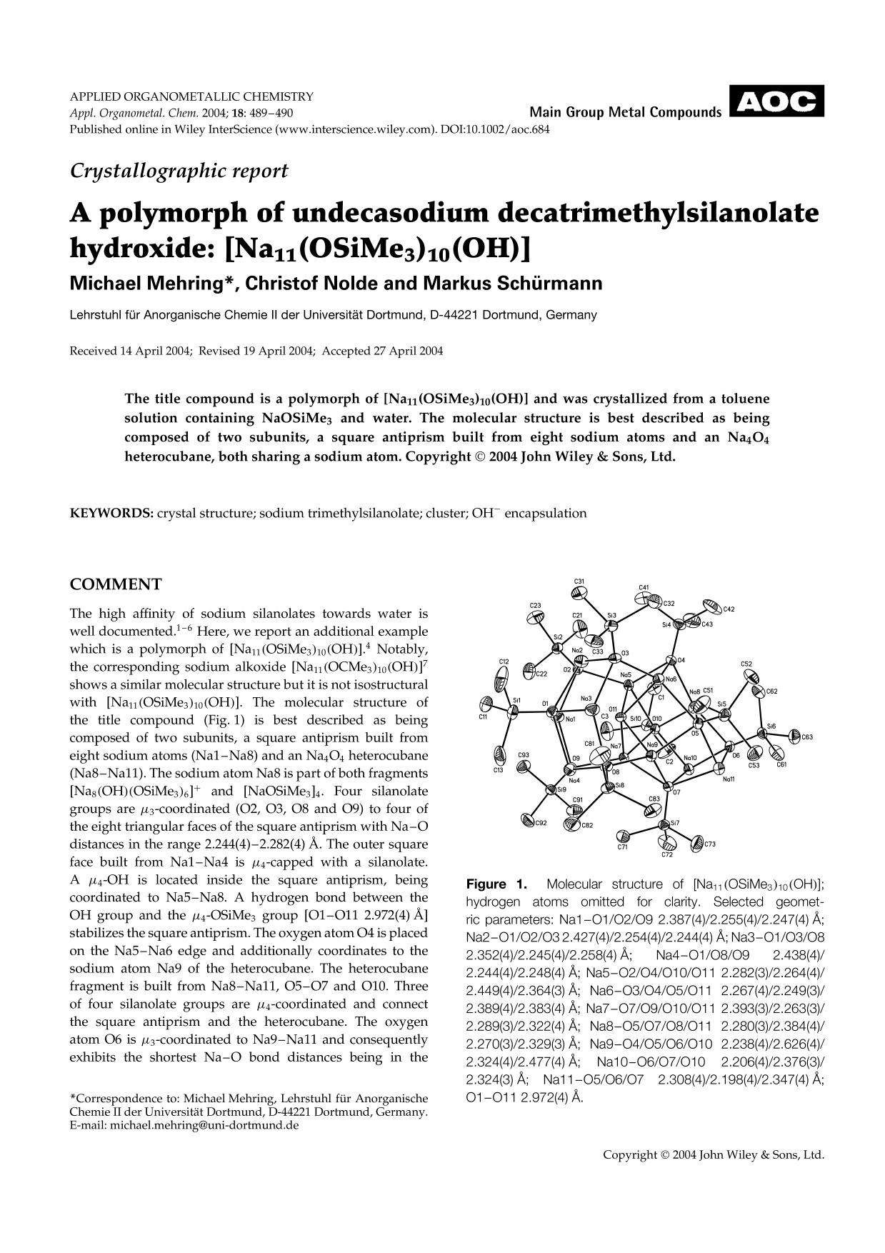 Book cover Crystallographic report: A polymorph of undecasodium decatrimethylsilanolate hydroxide: [Na11(OSiMe3)10(OH)]