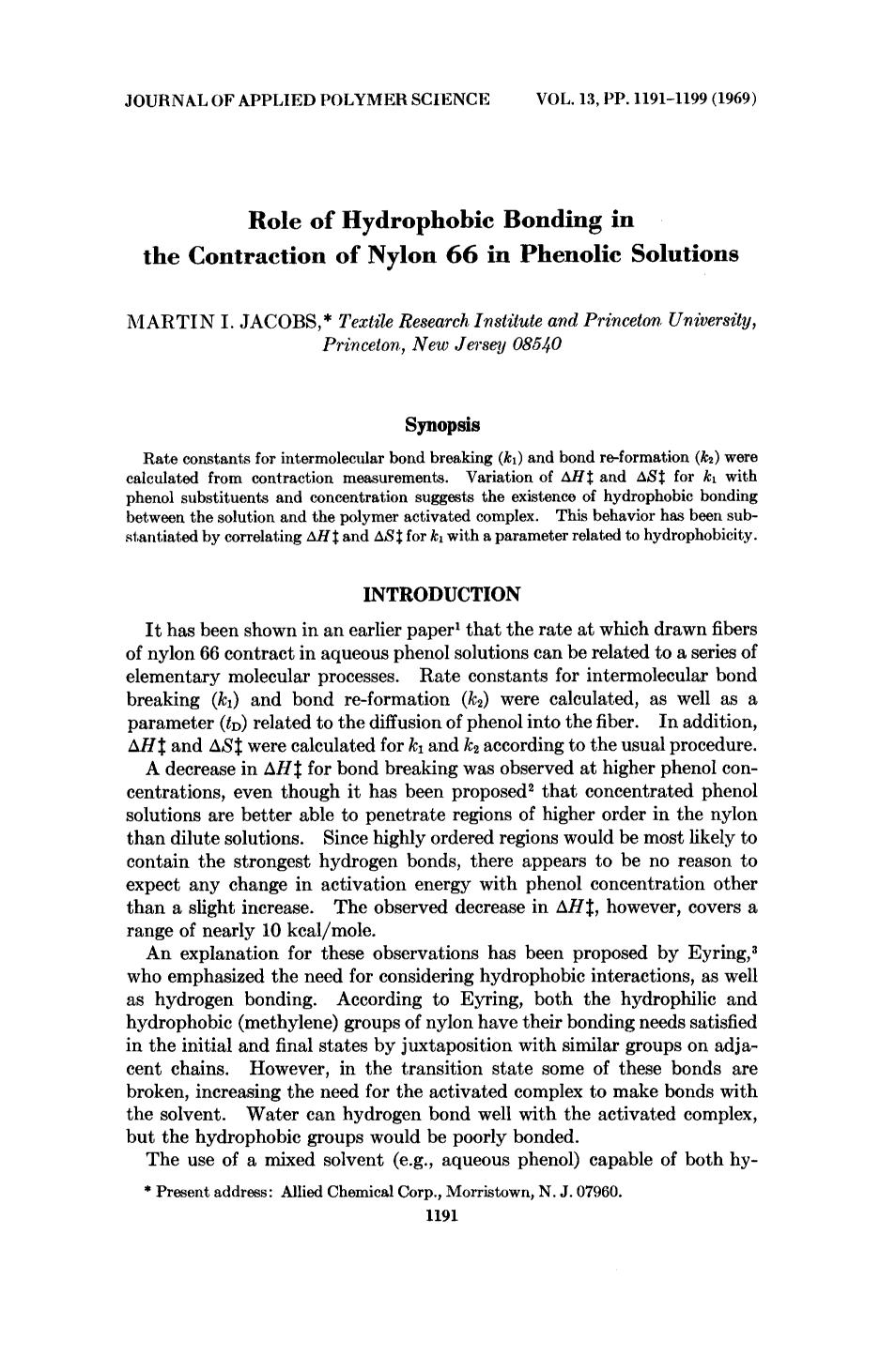 Book cover Role of hydrophobic bonding in the contraction of nylon 66 in phenolic solutions