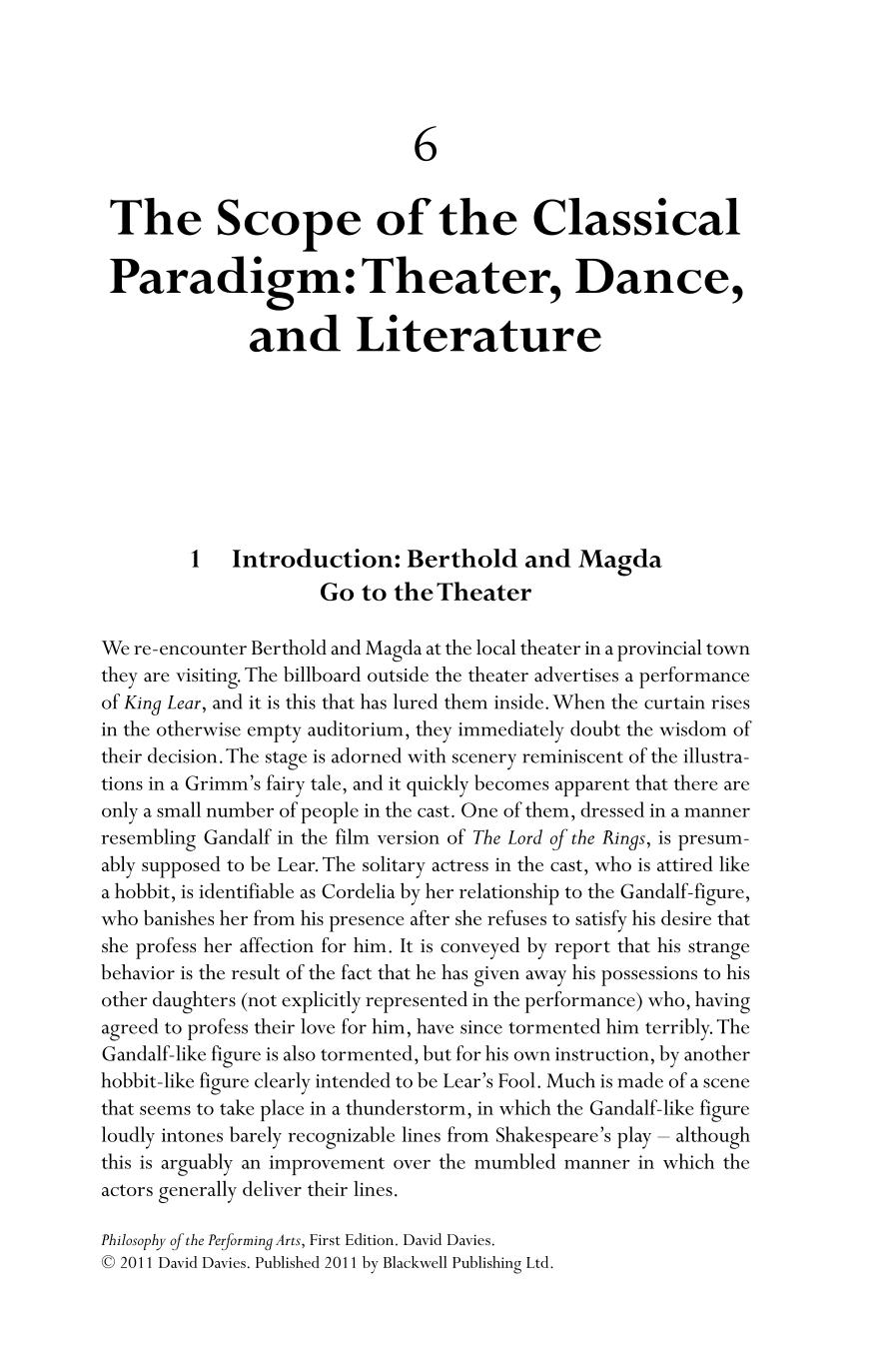 Book cover Philosophy of the Performing Arts (Davies/Philosophy of the Performing Arts)    The Scope of the Classical Paradigm: Theater, Dance, and Literature