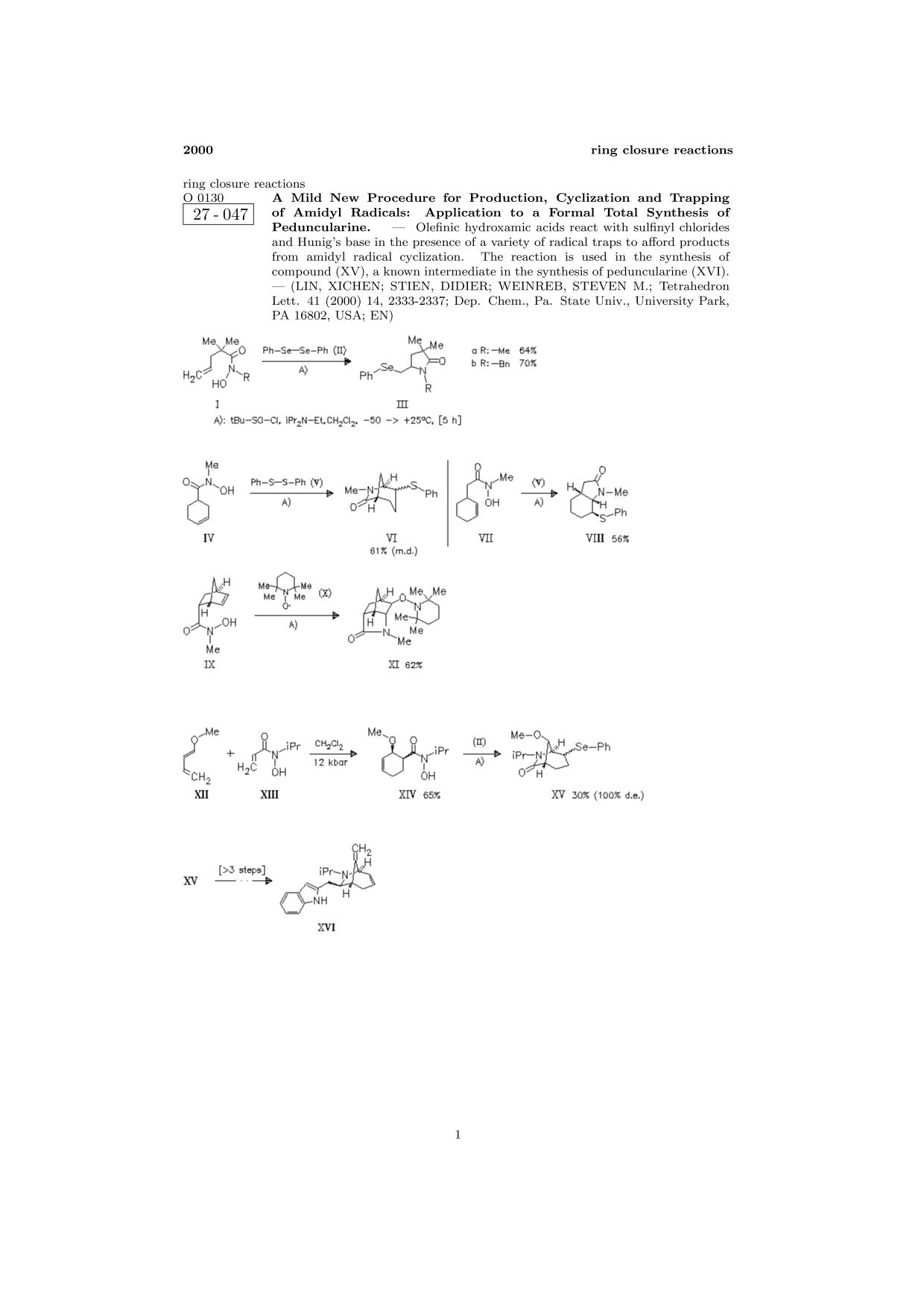 Couverture ChemInform Abstract: A Mild New Procedure for Production, Cyclization and Trapping of Amidyl Radicals: Application to a Formal Total Synthesis of Peduncularine.<span></span>