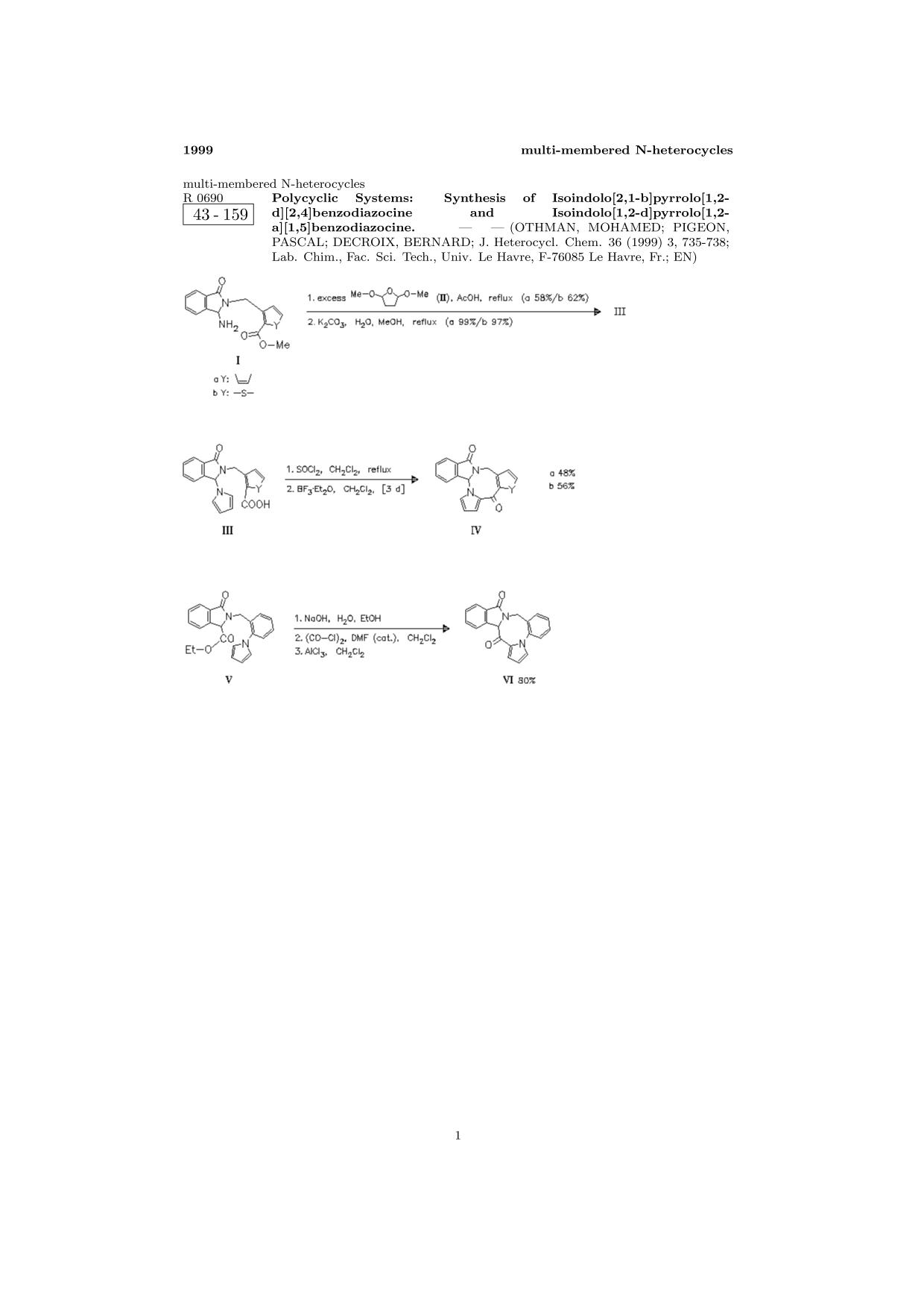 Обложка книги ChemInform Abstract: Polycyclic Systems: Synthesis of Isoindolo[2,1-b]pyrrolo[1,2-d][2,4]benzodiazocine and Isoindolo[1,2-d]pyrrolo[1,2-a][1,5]benzodiazocine.<span></span>