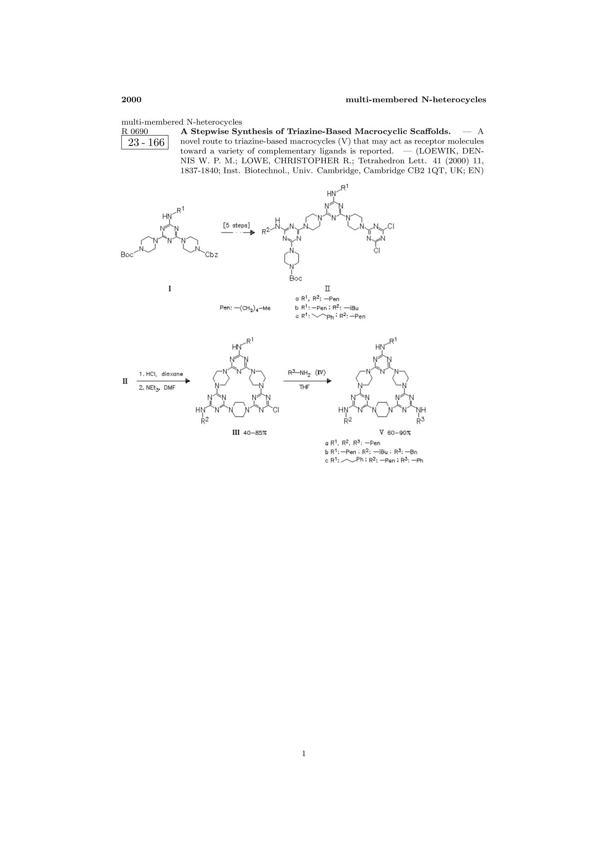 Book cover ChemInform Abstract: A Stepwise Synthesis of Triazine-Based Macrocyclic Scaffolds.<span></span>