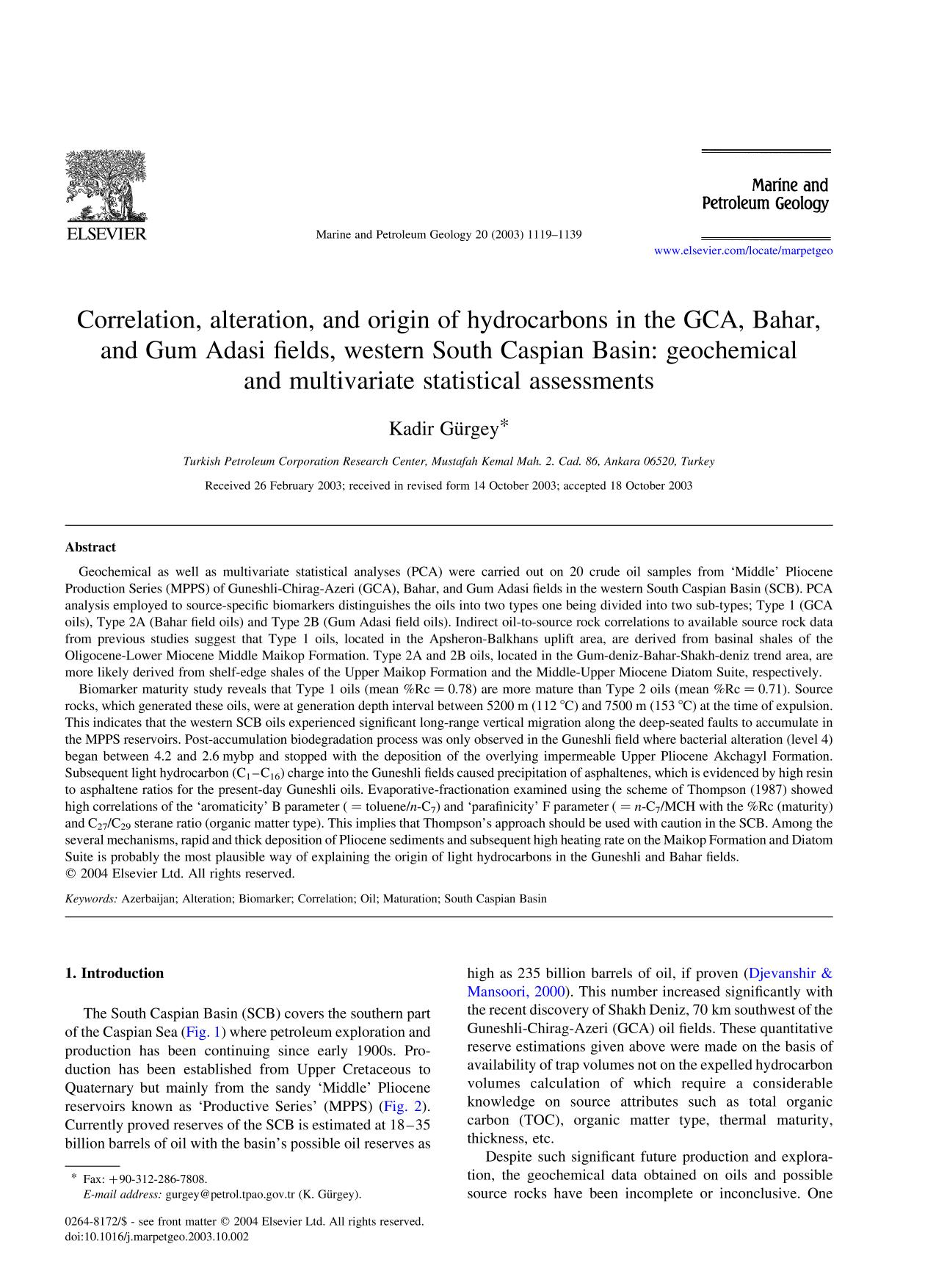 Book cover Correlation, alteration, and origin of hydrocarbons in the GCA, Bahar, and Gum Adasi fields, western South Caspian Basin: geochemical and multivariate statistical assessments