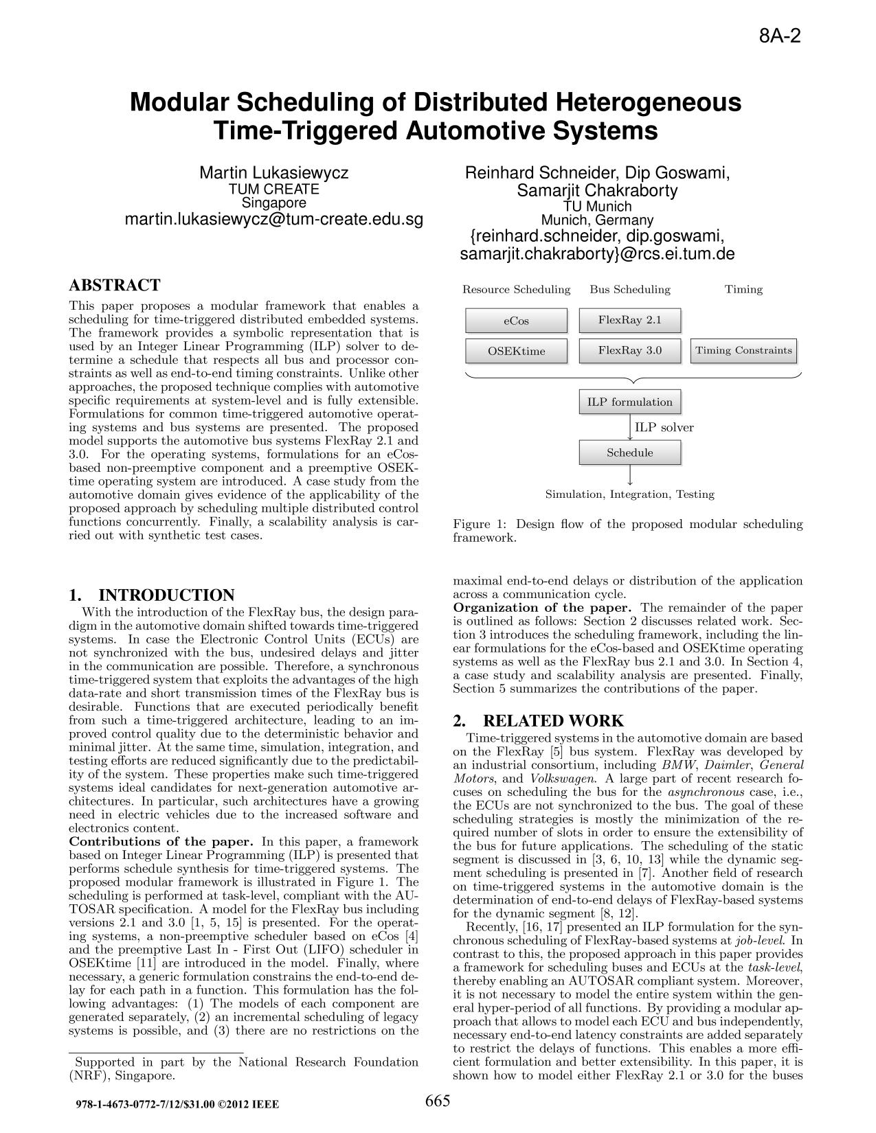 Book cover  [IEEE 2012 17th Asia and South Pacific Design Automation Conference (ASP-DAC) - Sydney, Australia (2012.01.30-2012.02.2)] 17th Asia and South Pacific Design Automation Conference - Modular scheduling of distributed heterogeneous time-triggered automotive systems