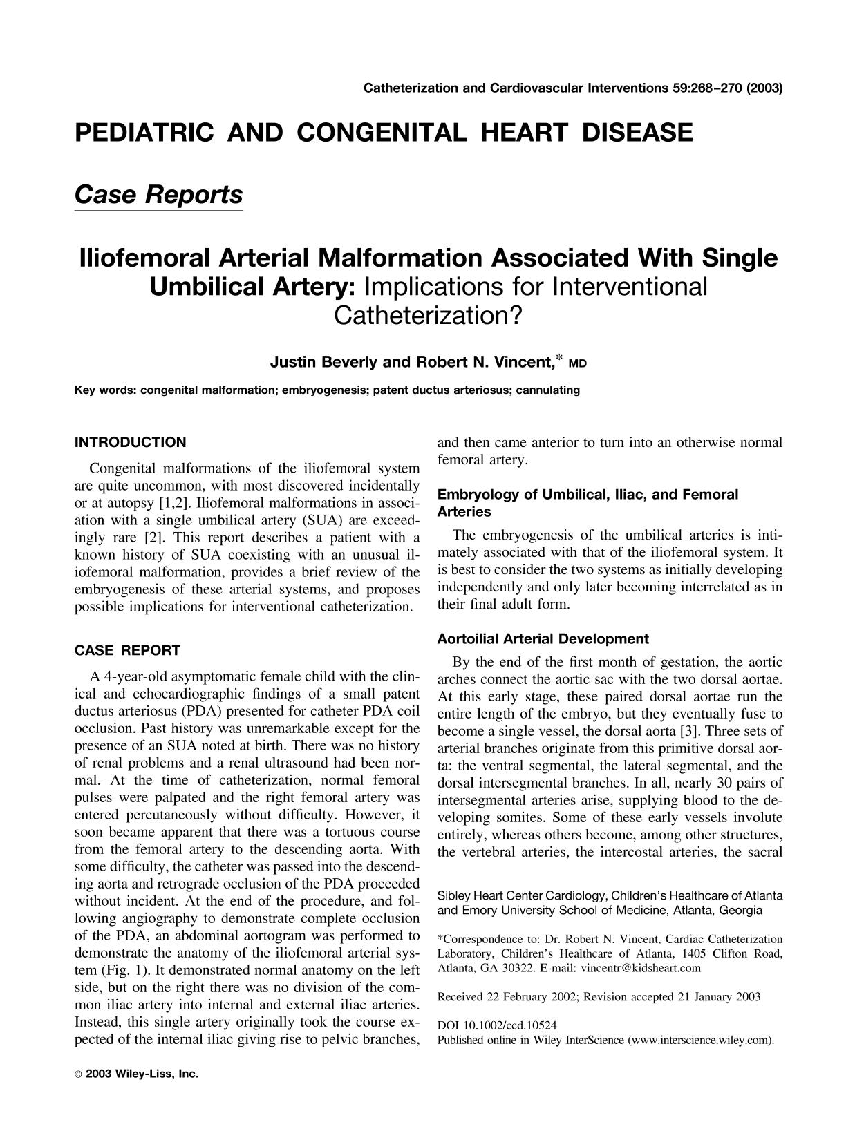 Book cover Iliofemoral arterial malformation associated with single umbilical artery: Implications for interventional catheterization?