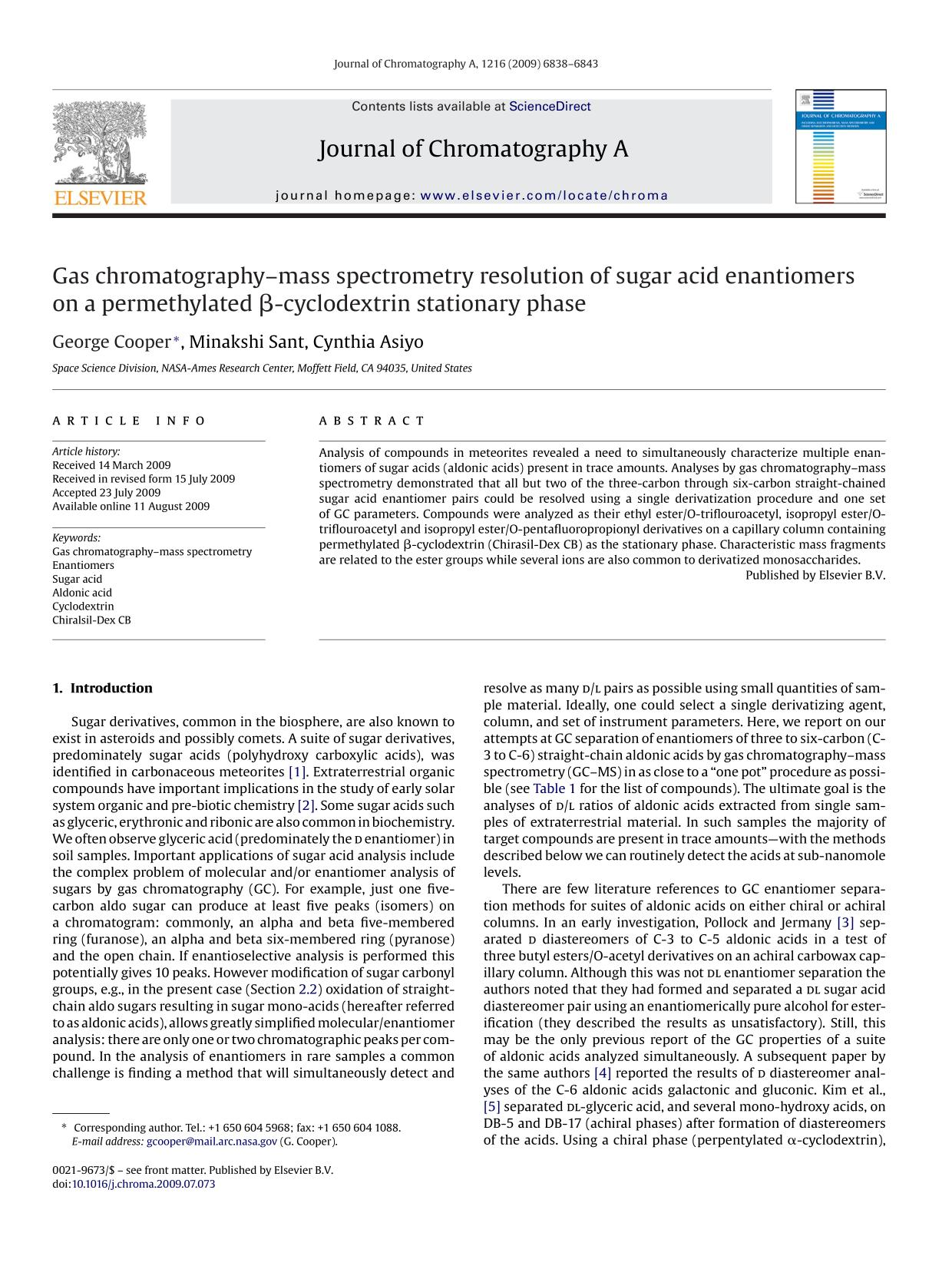 Book cover Gas chromatography–mass spectrometry resolution of sugar acid enantiomers on a permethylated β-cyclodextrin stationary phase