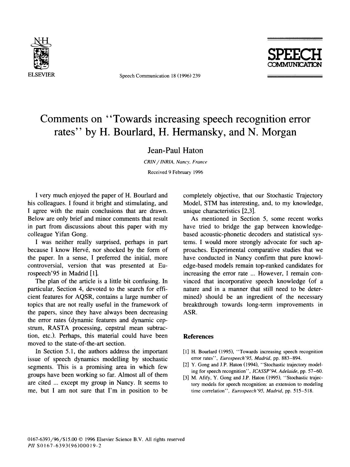 "Book cover Comments on ""Towards increasing speech recognition error rates"" by H. Bourlard, H. Hermansky, and N. Morgan"